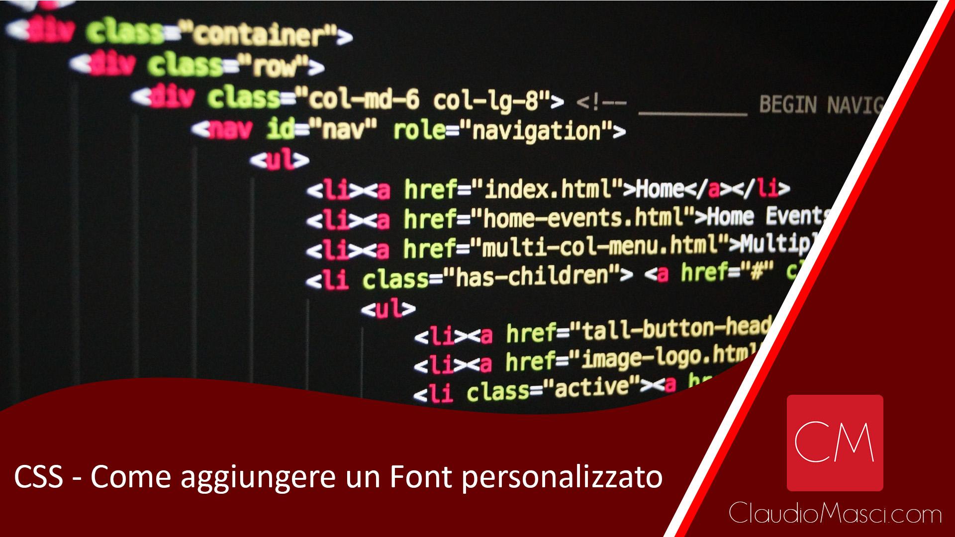 CSS – Come Aggiungere un Font personalizzato