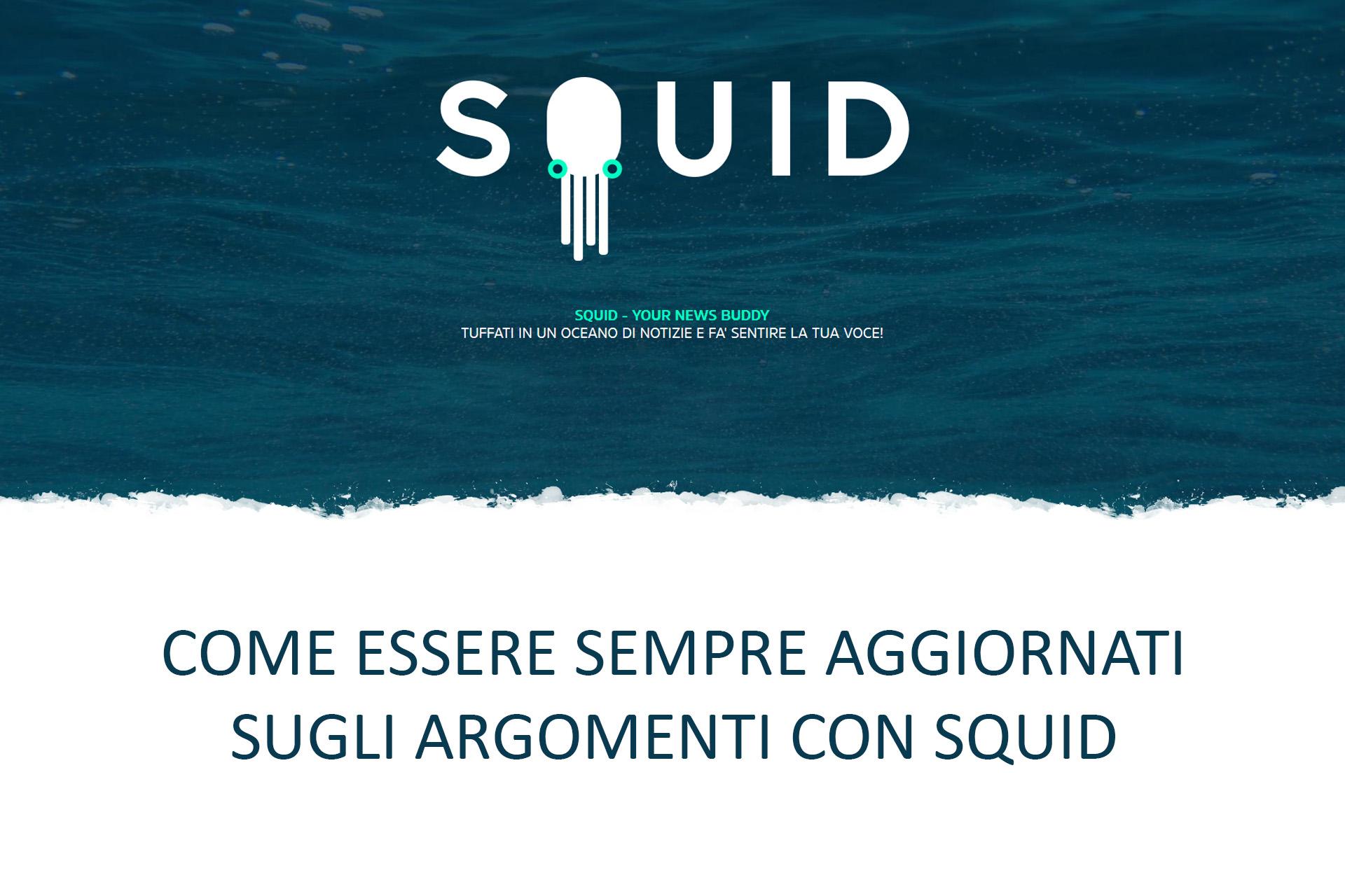 Come essere sempre aggiornati sugli argomenti con Squid