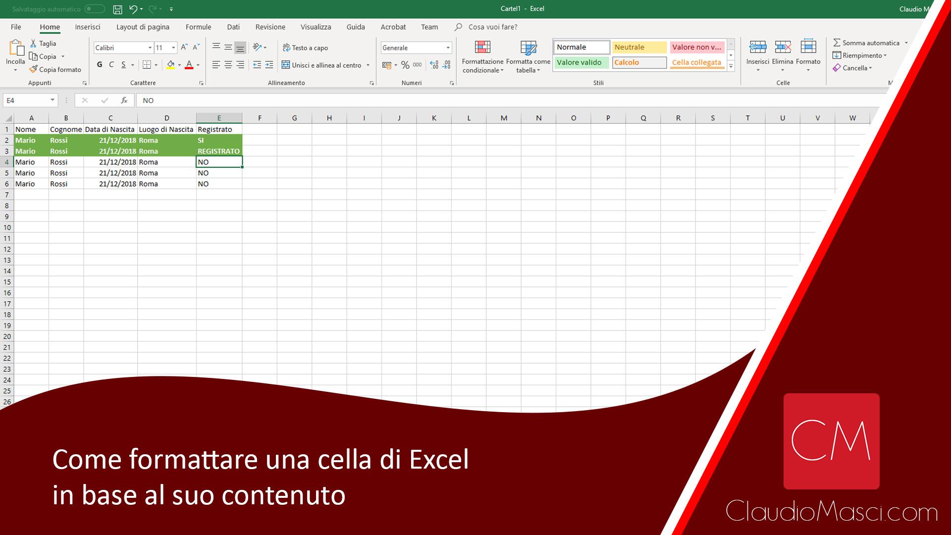 Come formattare una cella Excel in base al suo contenuto