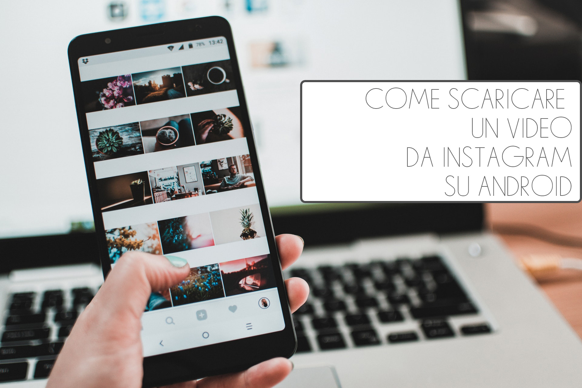 Come scaricare un video da Instagram su Android