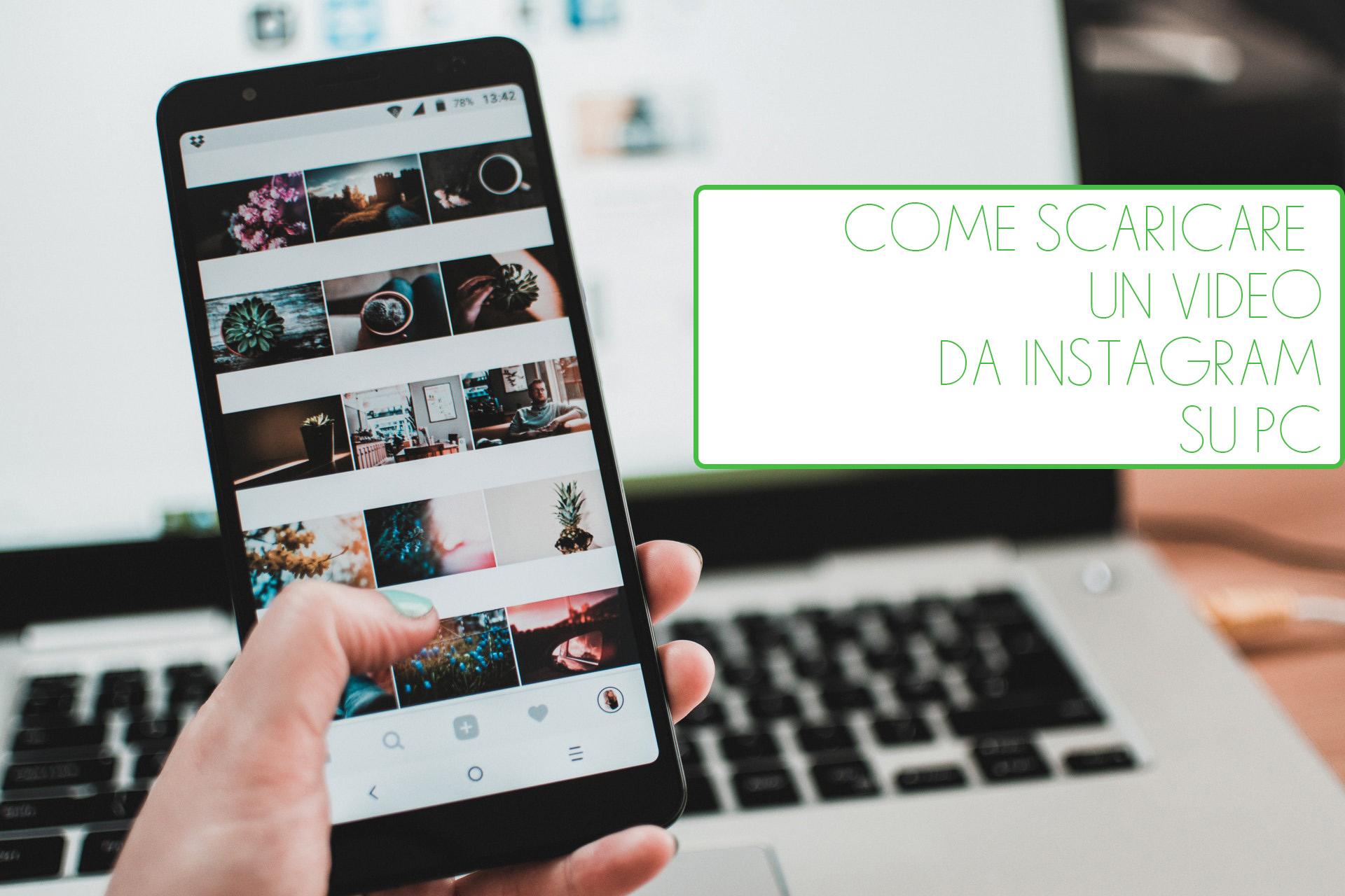 Come scaricare un video da Instagram su PC