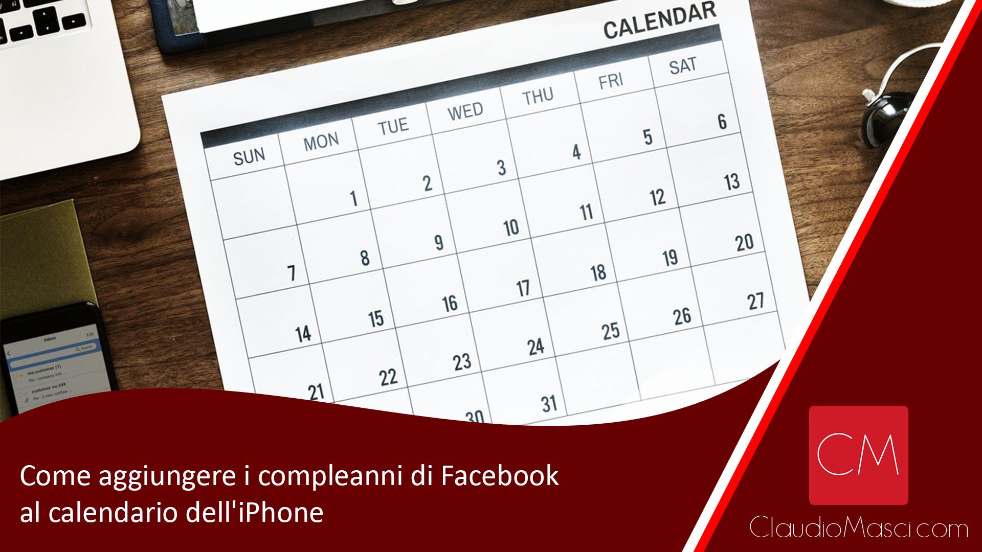 Come aggiungere i compleanni di Facebook al calendario dell'iPhone