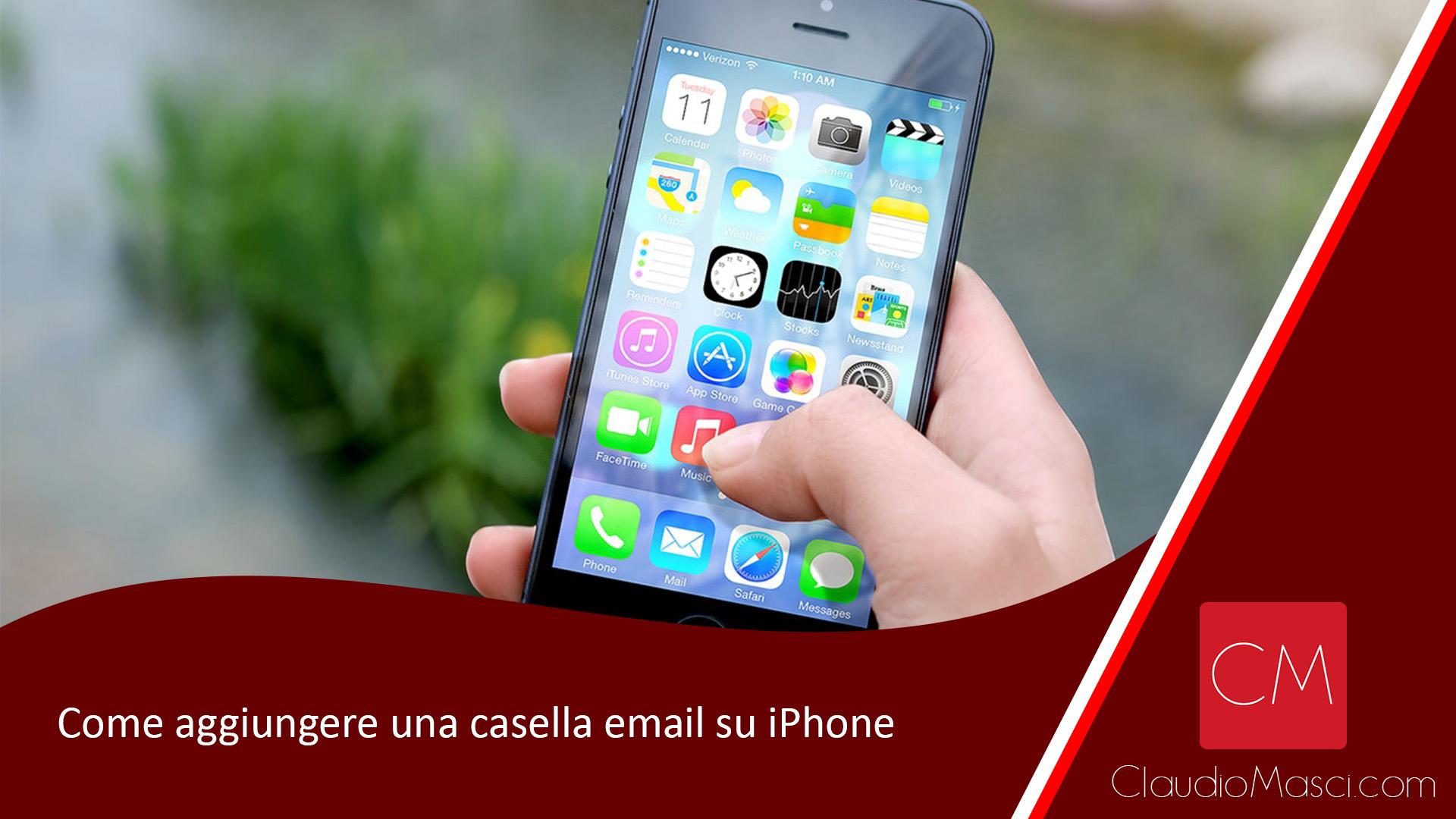 Come aggiungere una casella email su iPhone