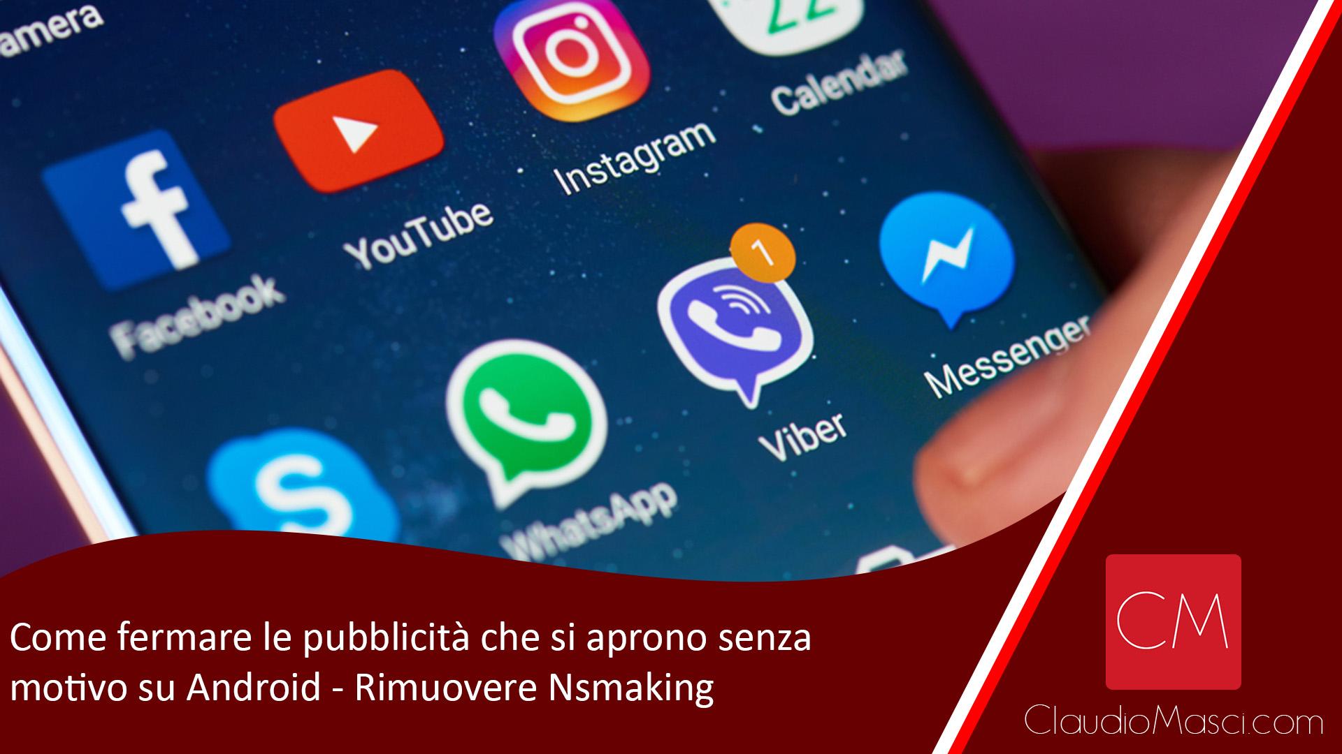 Come fermare le pubblicità che si aprono senza motivo su Android – Rimuovere Nsmaking