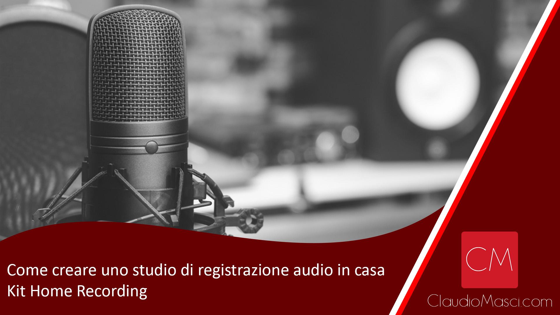 Come creare uno studio di registrazione audio in casa | Kit Home Recording