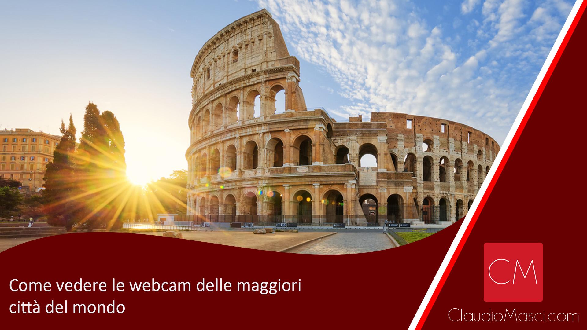 Come vedere le webcam delle maggiori città del mondo