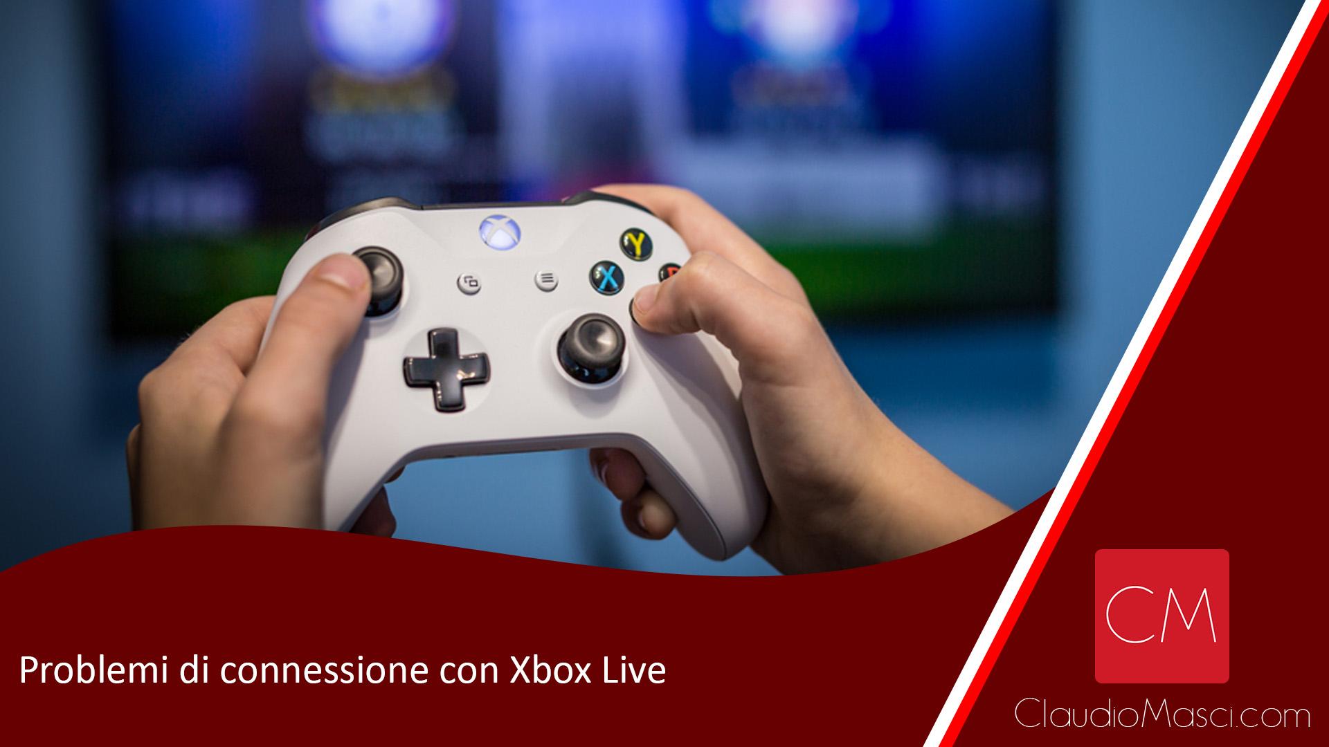 Problemi di connessione con Xbox Live