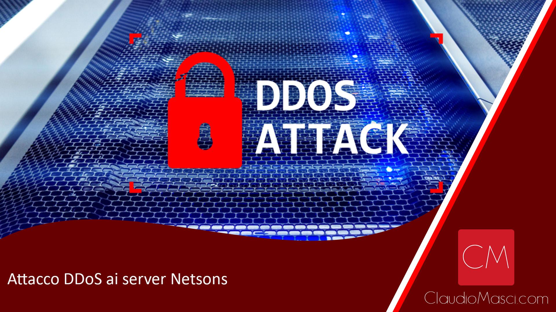Attacco DDoS ai server Netsons
