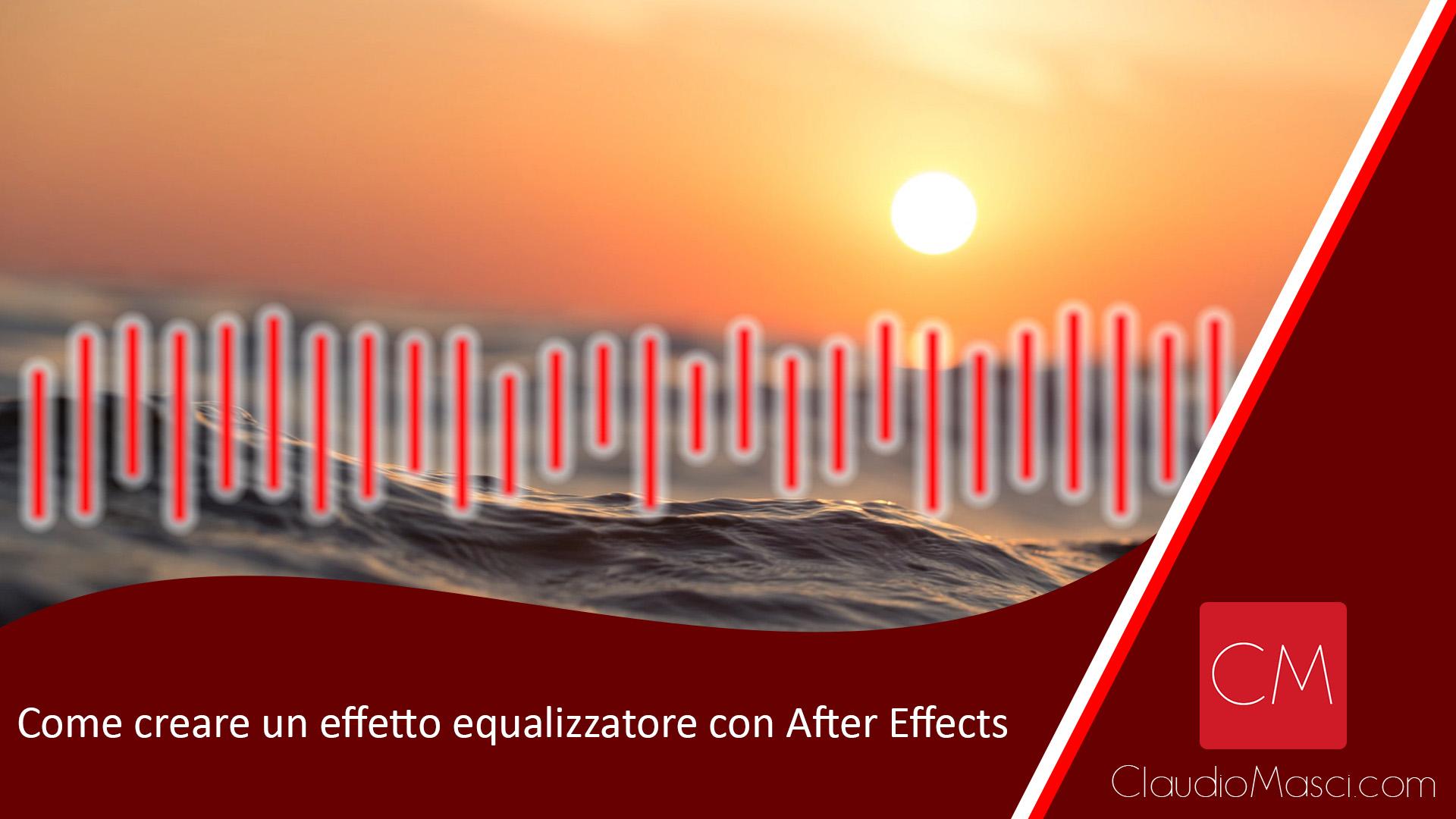 Come creare un effetto equalizzatore con After Effects