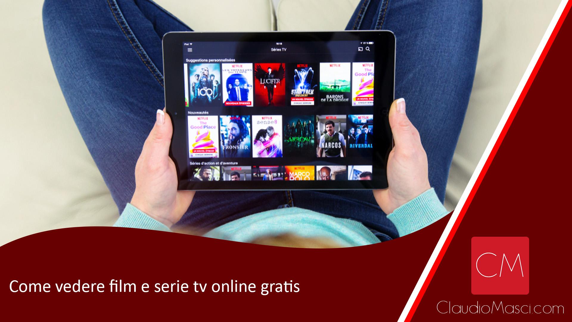 Come vedere film e serie tv online gratis