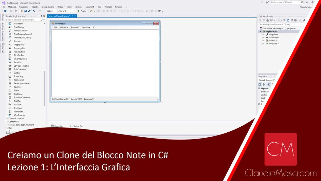 Creiamo un Clone del Blocco Note in C# - Lezione 1 - Interfaccia Grafica