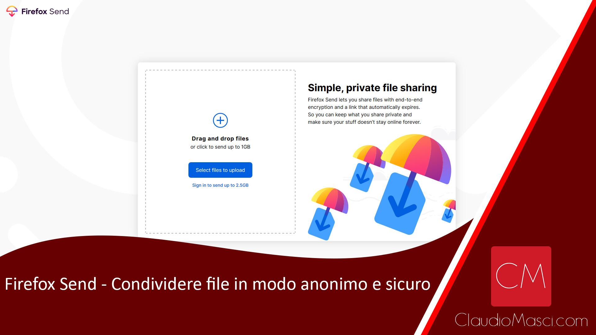 Firefox Send – Condividere file in modo anonimo e sicuro