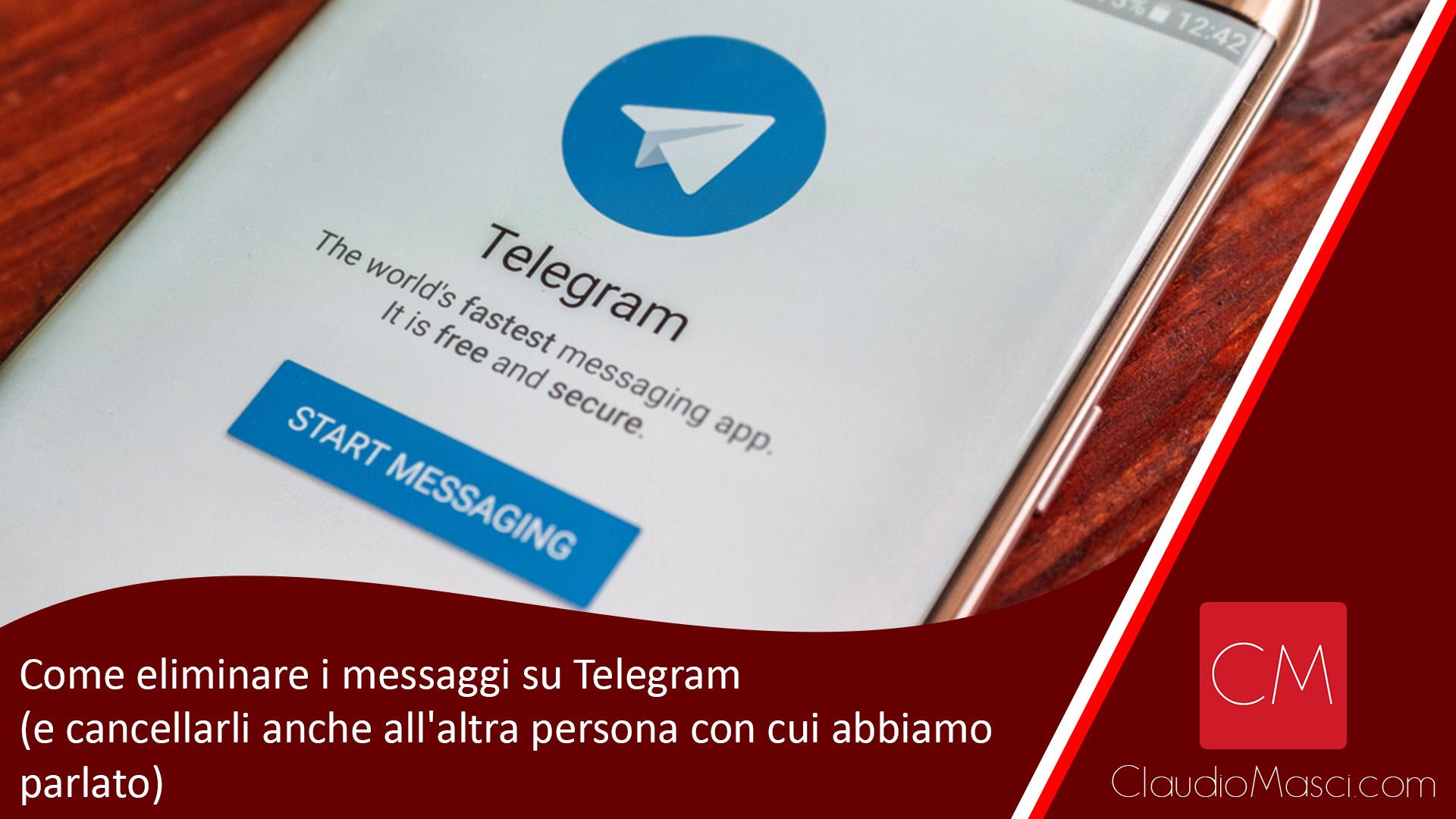 Come eliminare i messaggi su Telegram (e cancellarli anche all'altra persona con cui abbiamo parlato)
