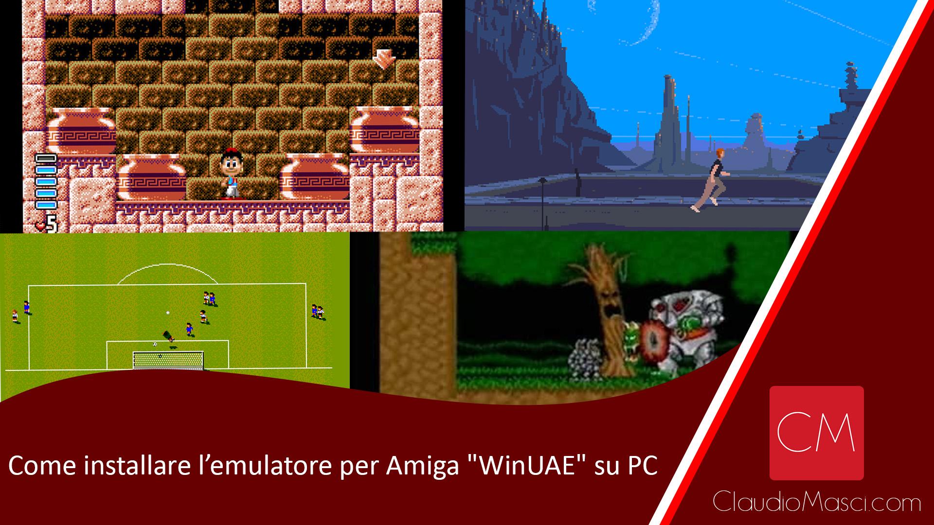 """Come installare l'emulatore per Amiga """"WinUAE"""" su PC"""