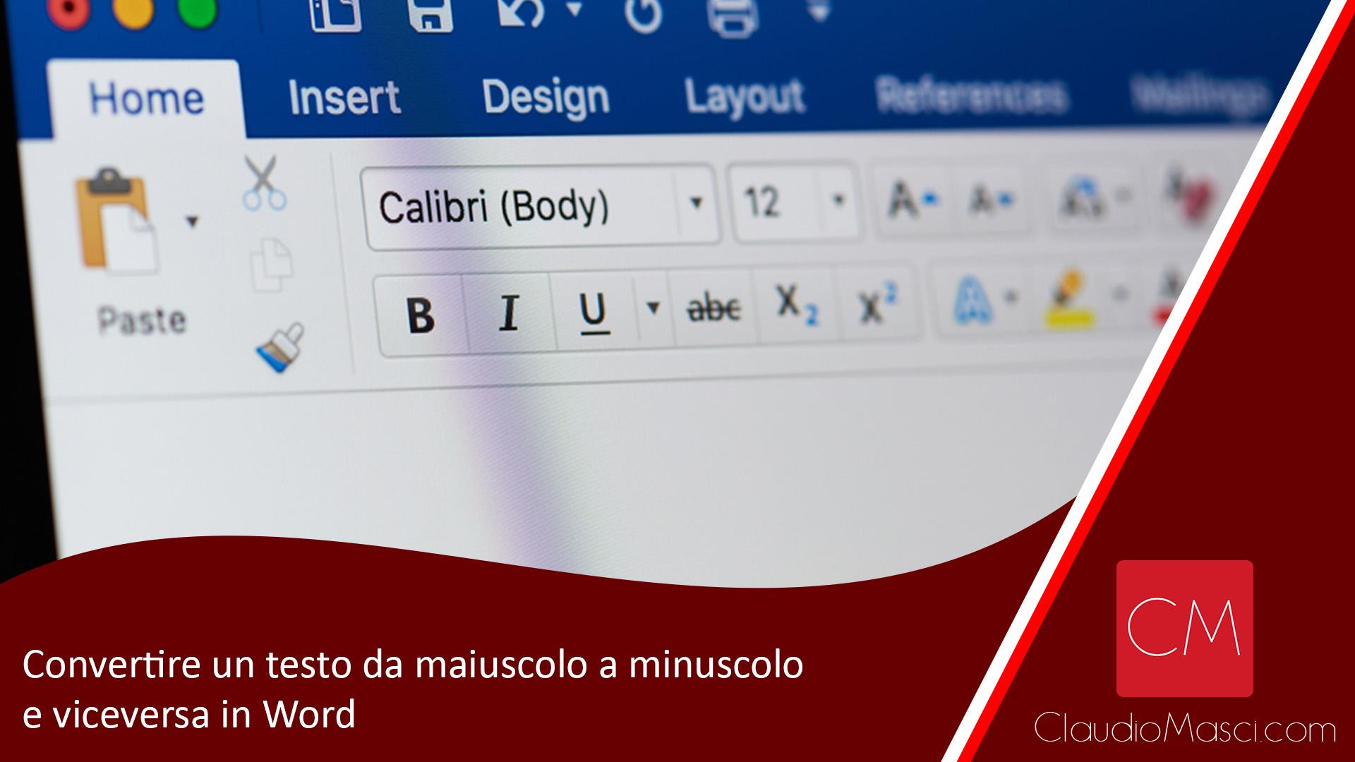 Convertire un testo da maiuscolo a minuscolo e viceversa in Word