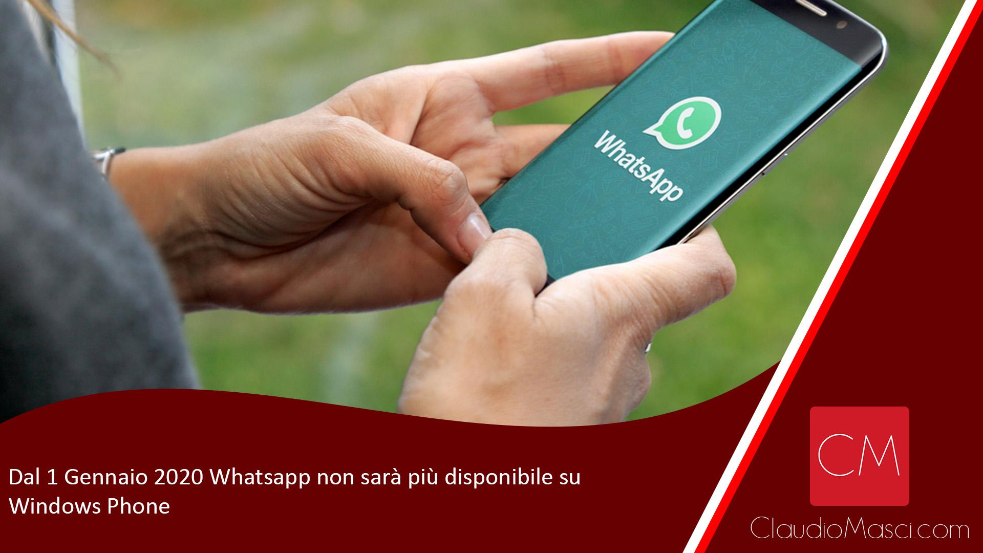 Dal 1 Gennaio 2020 Whatsapp non sarà più disponibile su Windows Phone