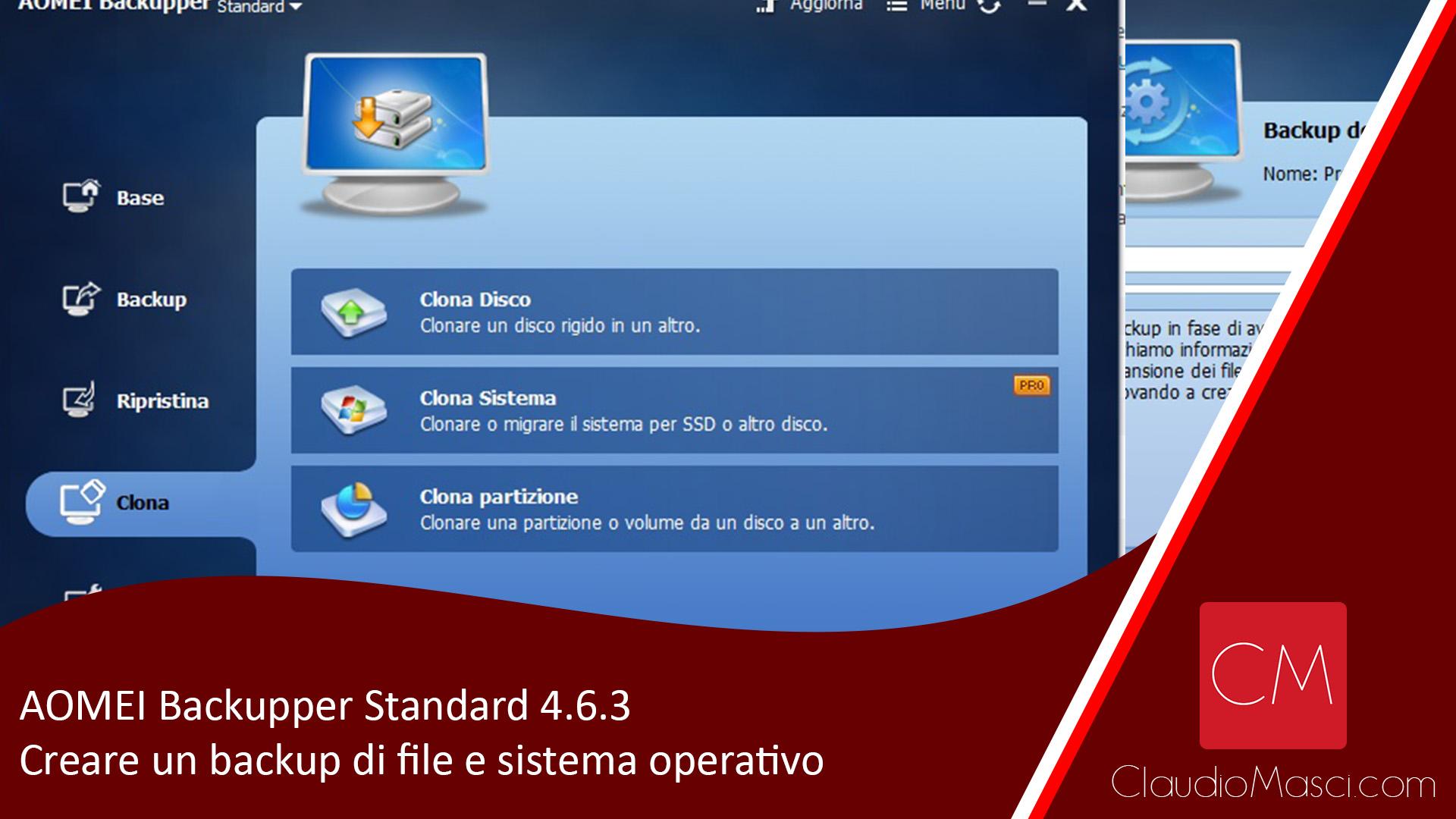 AOMEI Backupper Standard 4.6.3 – Creare un backup di file e sistema operativo