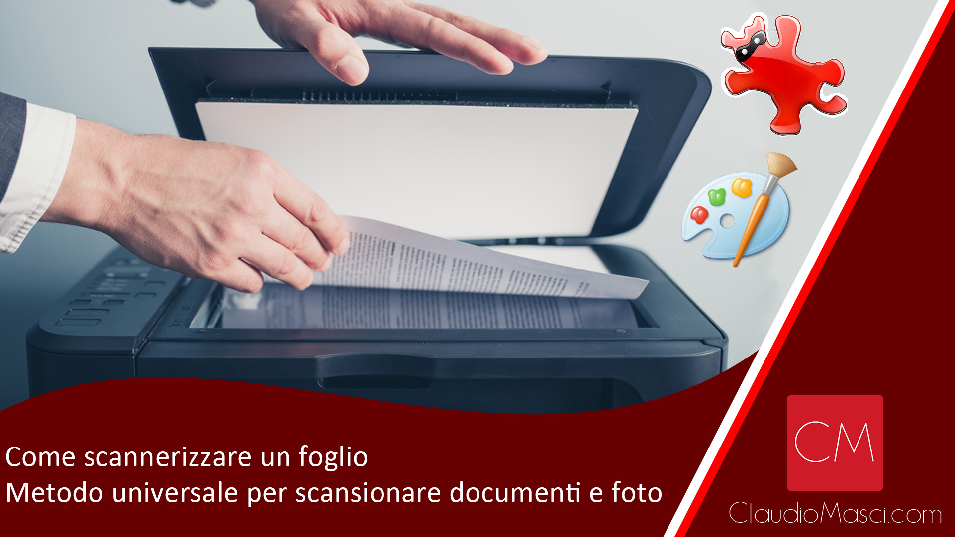 Come scannerizzare un foglio – Metodo universale per scansionare documenti e foto