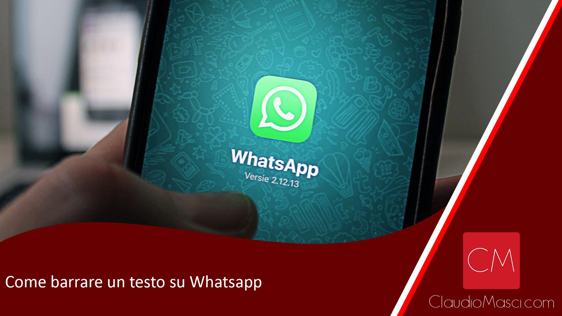 Come barrare un testo su Whatsapp