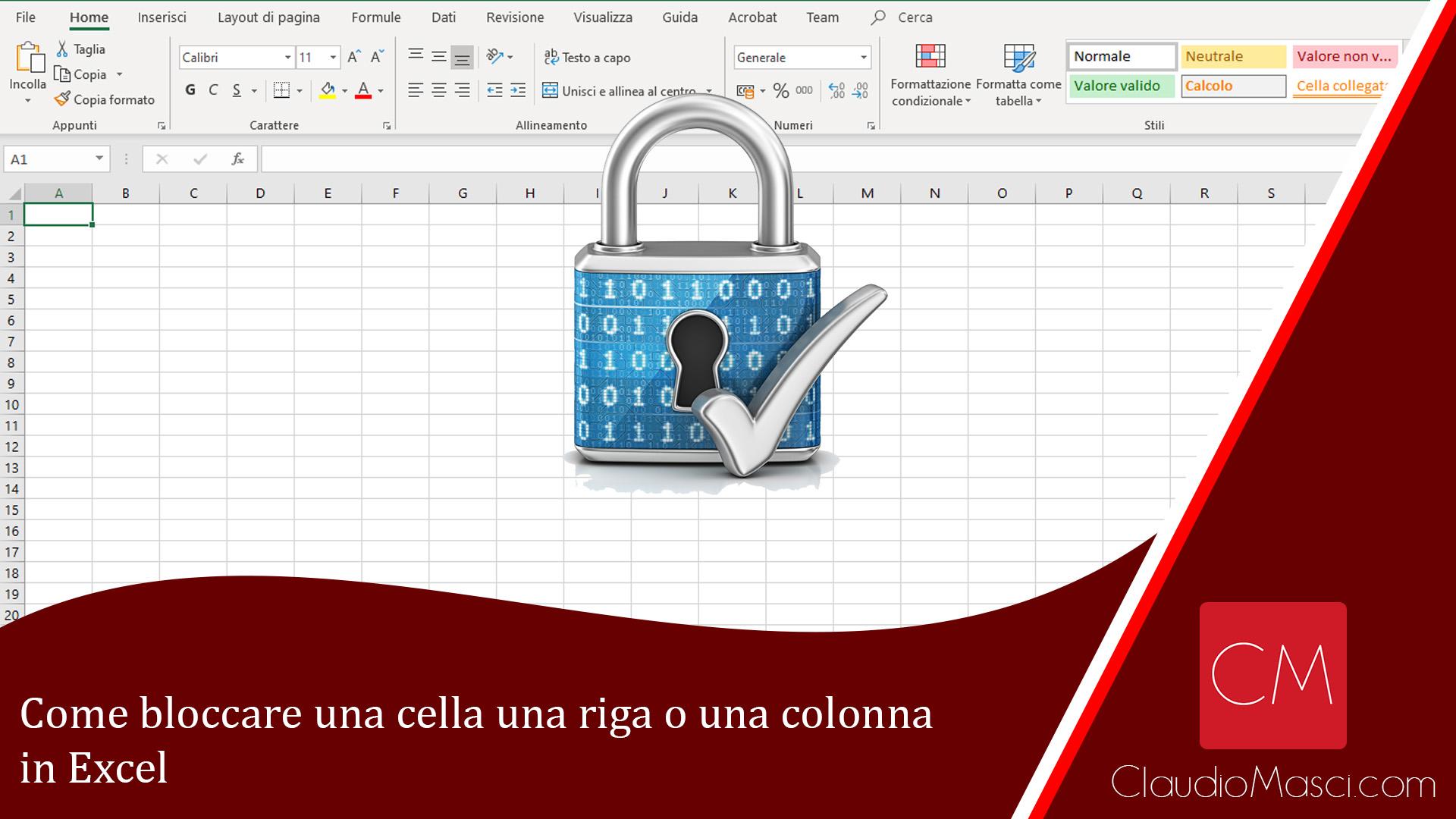 Come bloccare una cella una riga o una colonna in Excel