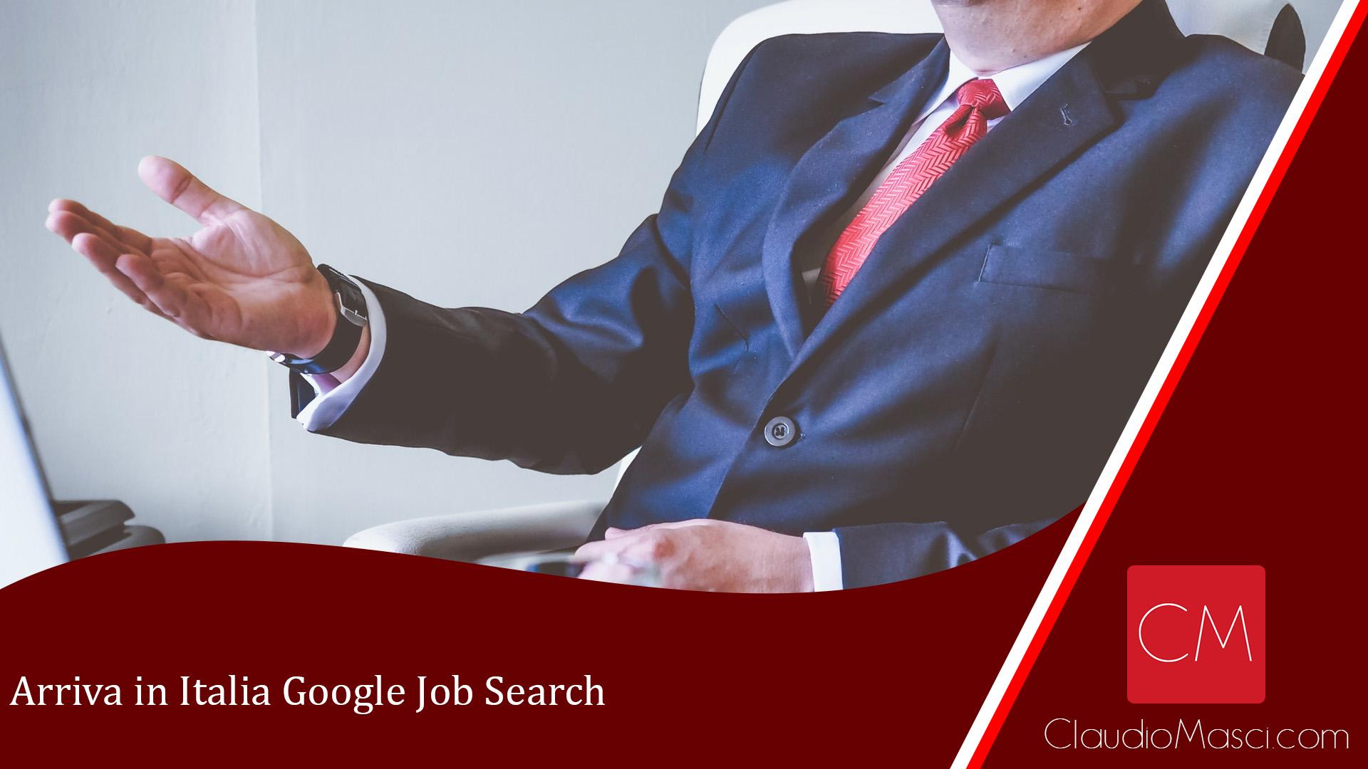 Arriva in Italia Google Job Search