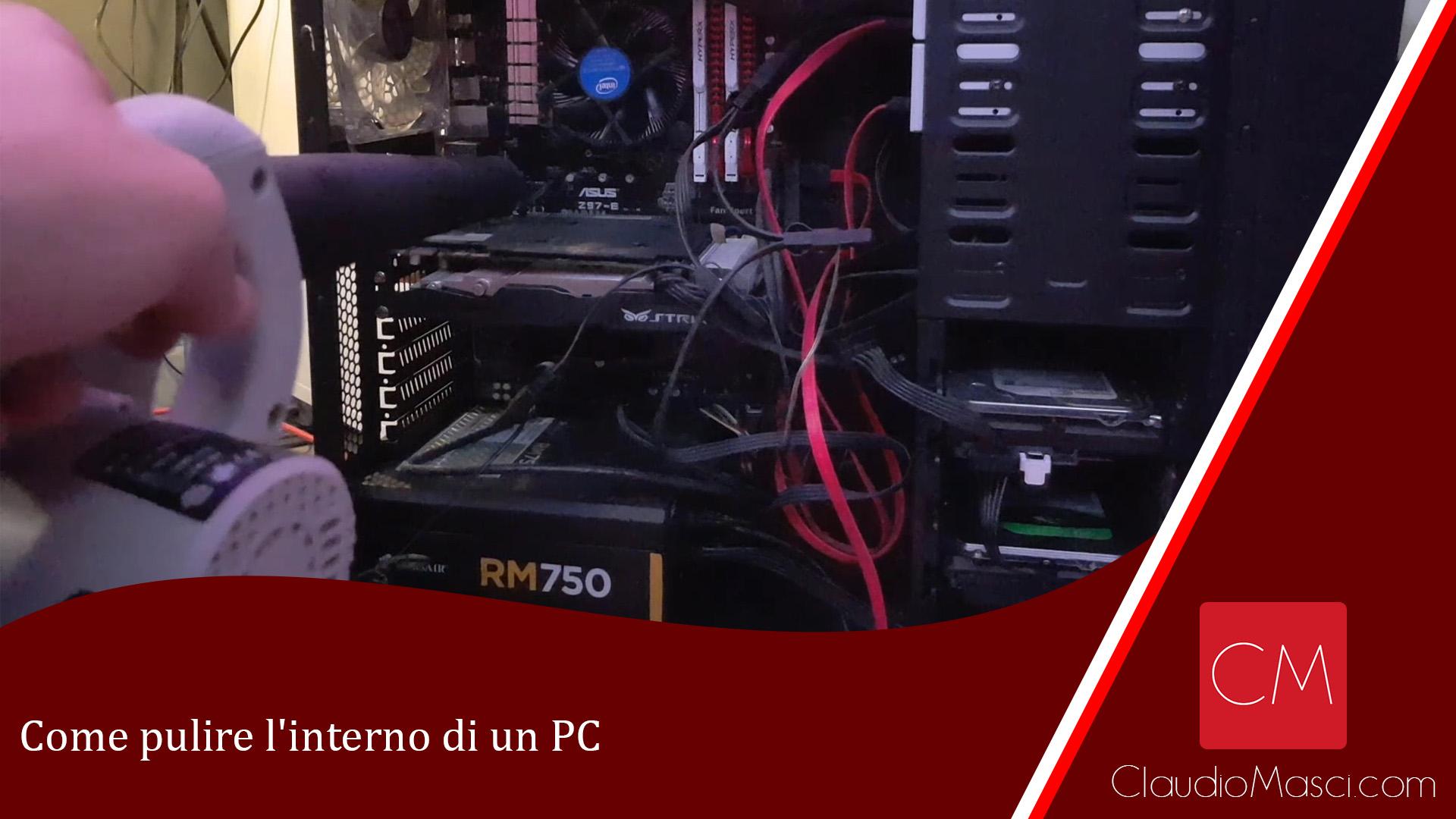Come pulire l'interno di un PC