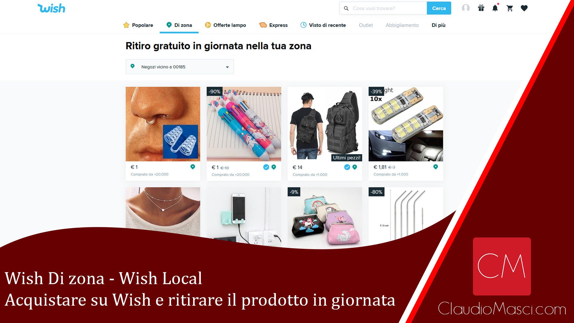 Wish di zona – Acquistare su Wish e ritirare il prodotto in giornata