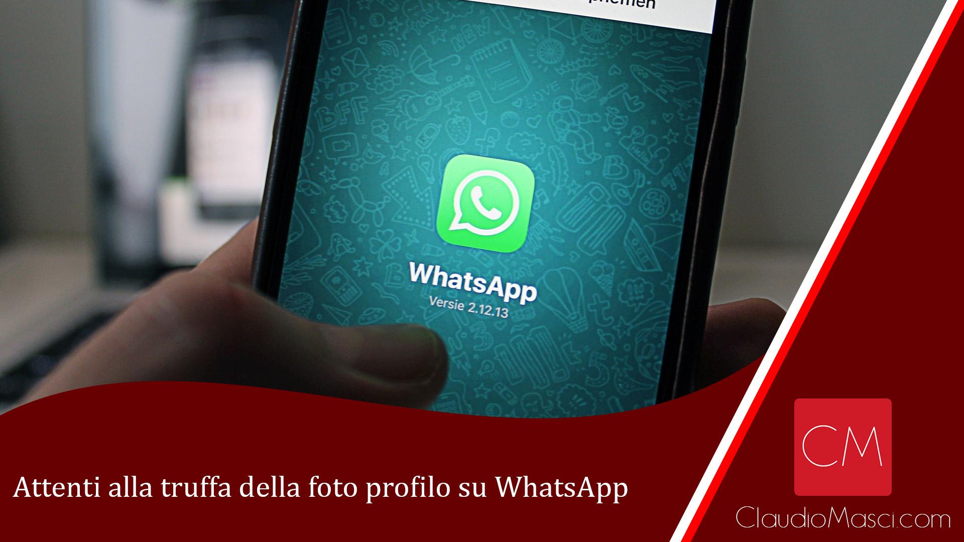 Attenti alla truffa della foto profilo su WhatsApp