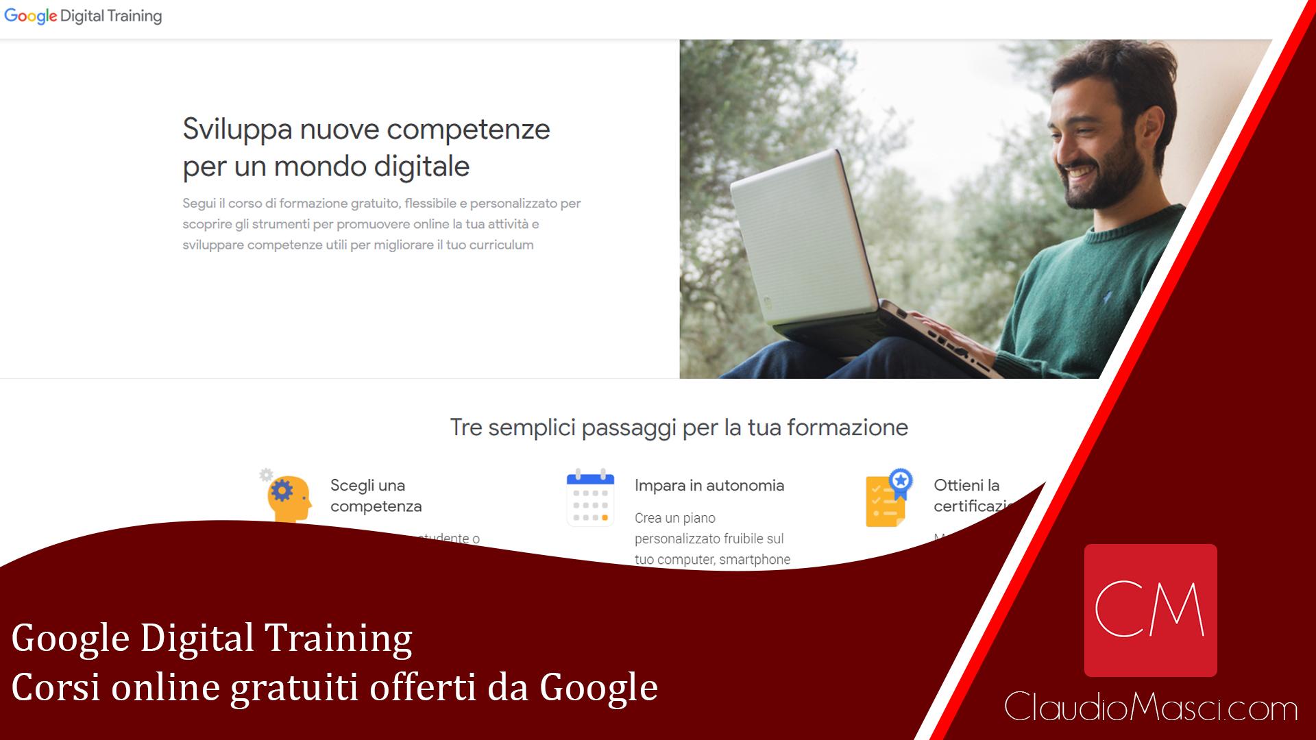Google Digital Training – Corsi online gratuiti offerti da Google