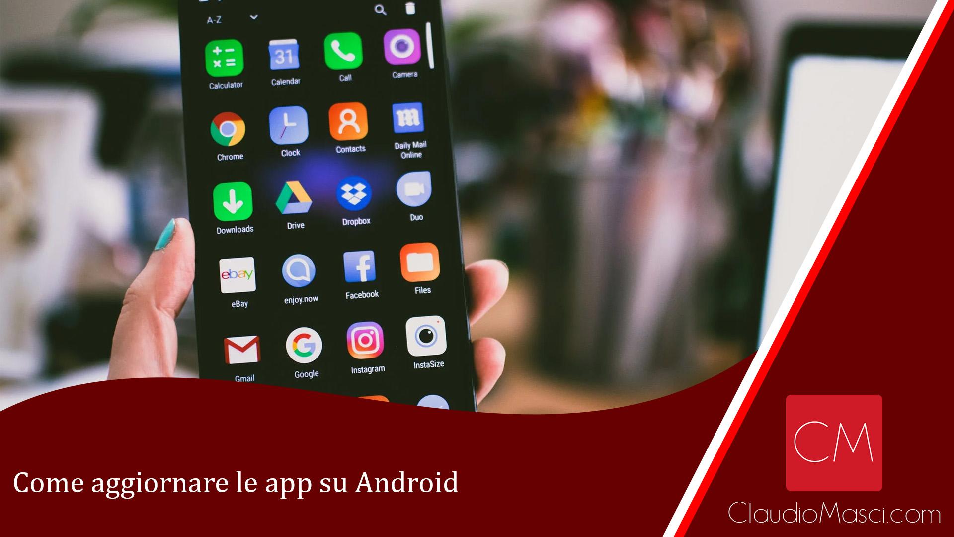 Come aggiornare le app su Android