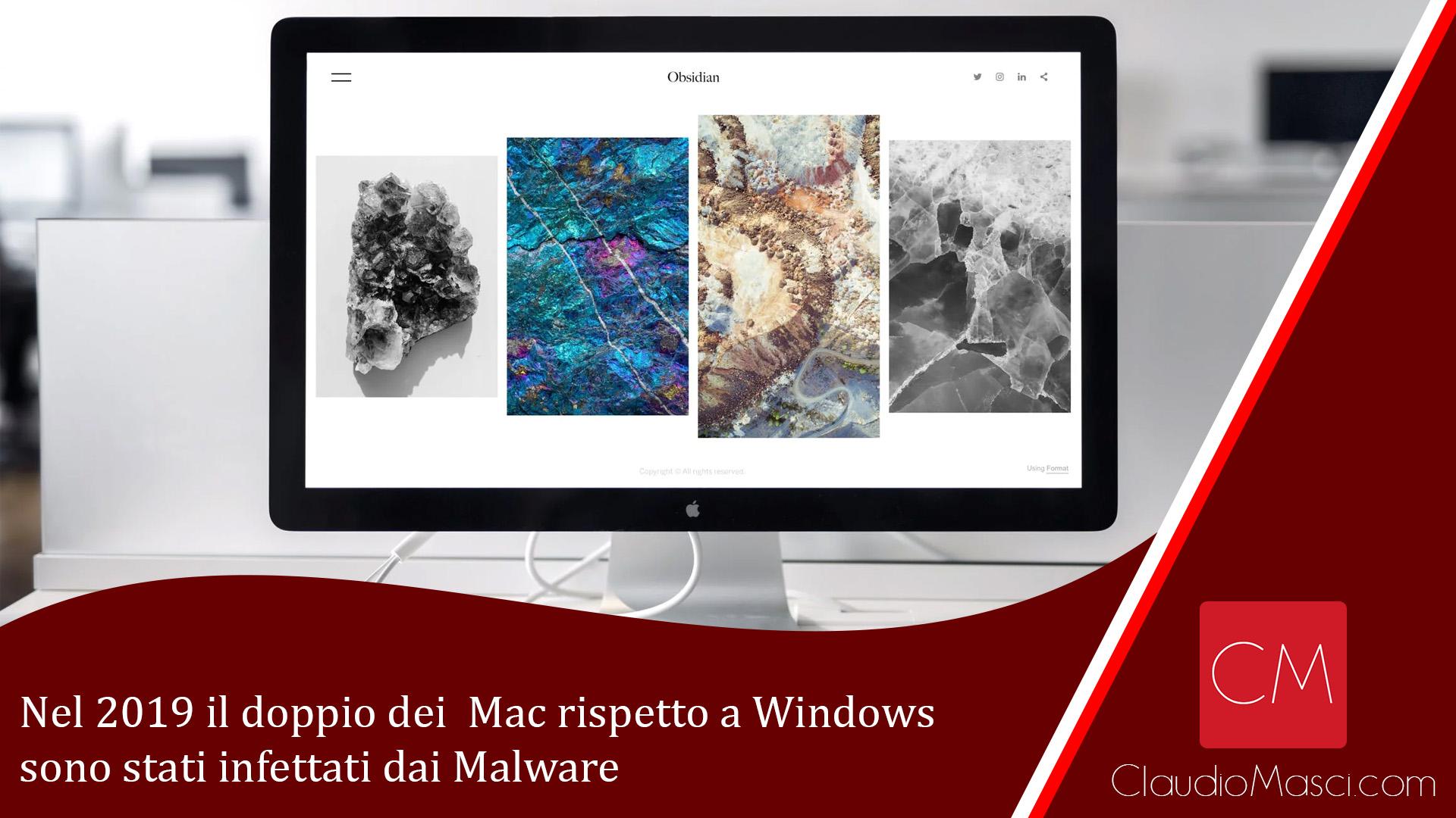 Nel 2019 il doppio dei Mac rispetto a Windows sono stati infettati dai Malware