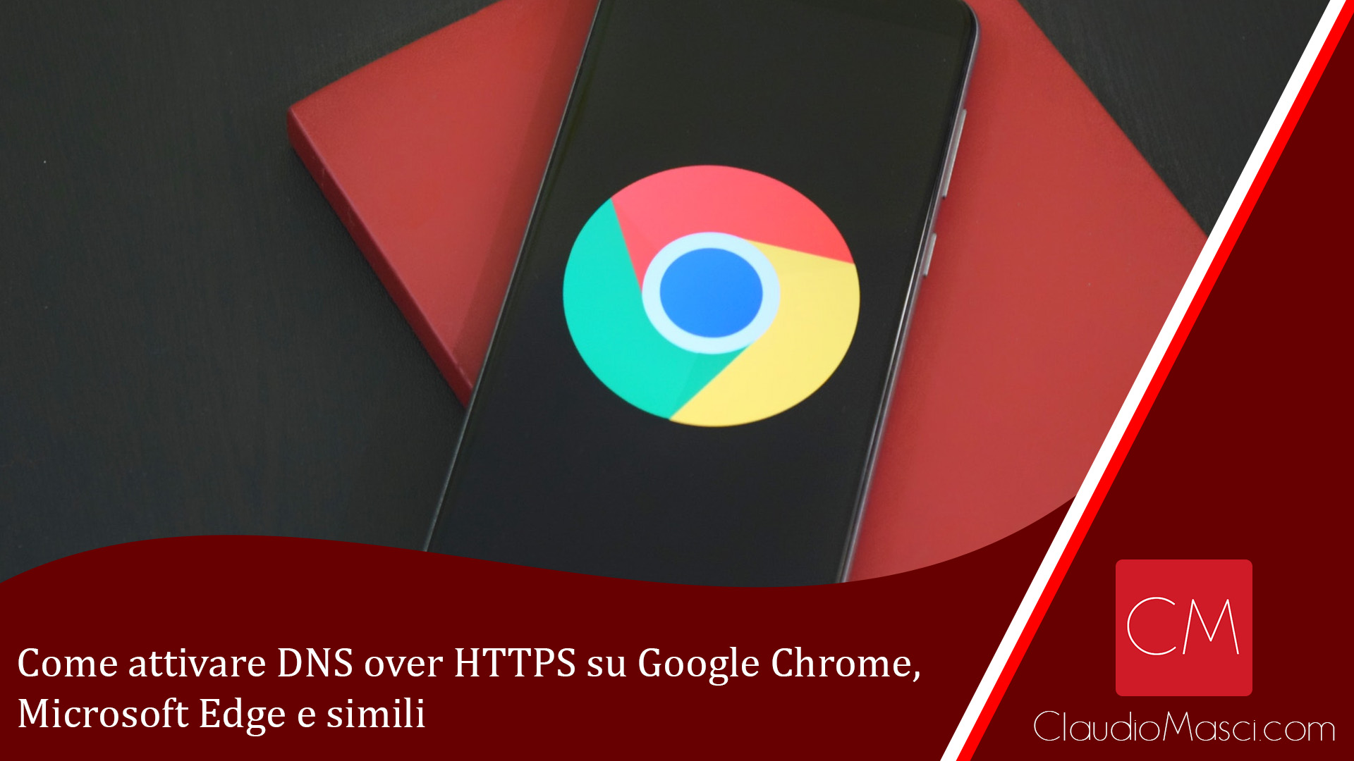 Come attivare DNS over HTTPS su Google Chrome, Microsoft Edge e simili