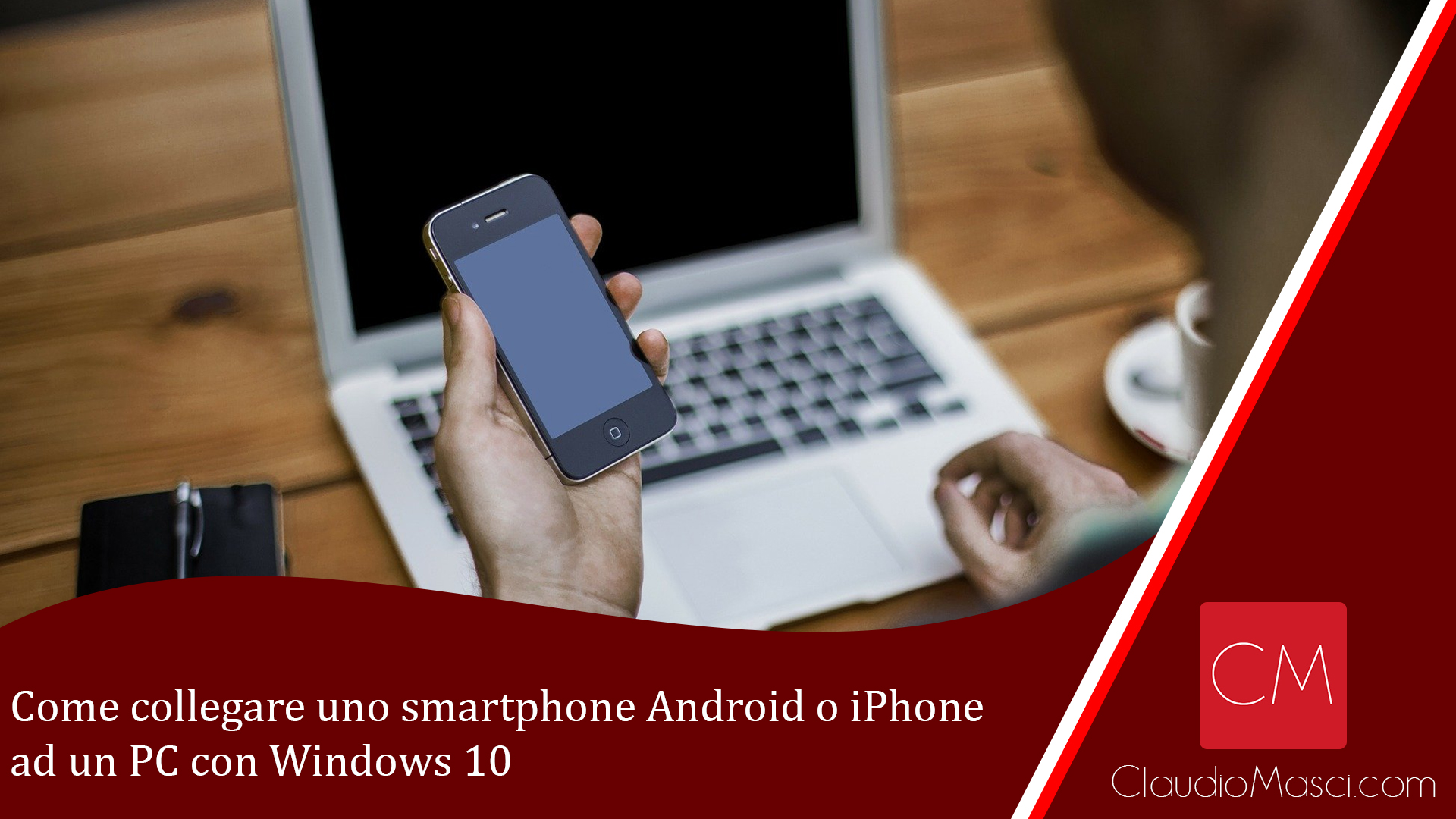 Come collegare uno smartphone Android o iPhone ad un PC con Windows 10
