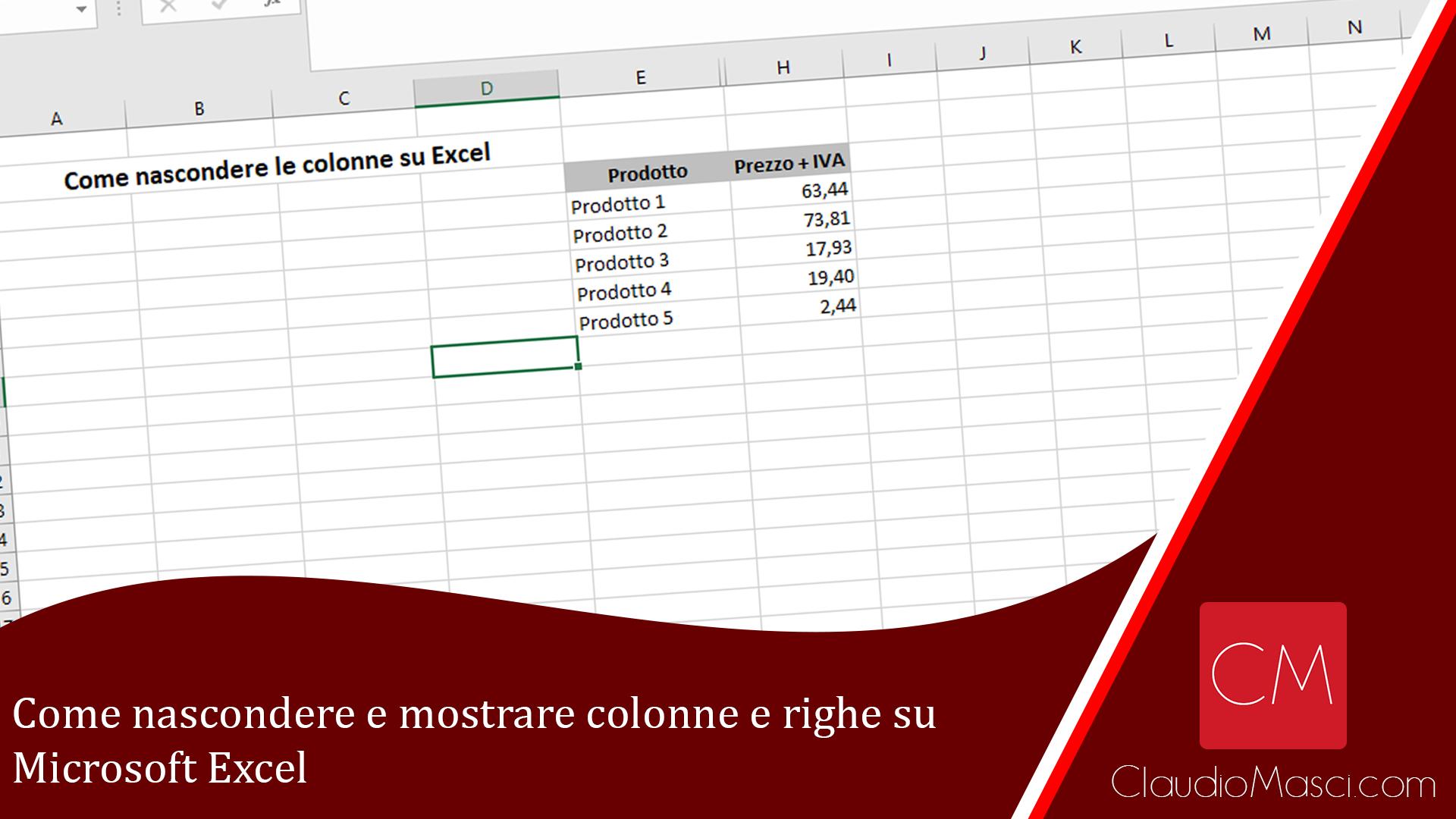 Come nascondere e mostrare colonne e righe su Excel