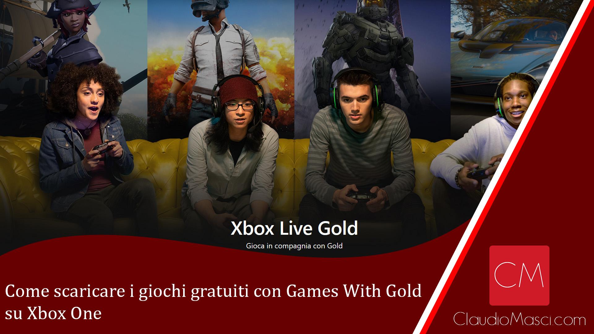 Come scaricare i giochi gratuiti con Games With Gold su Xbox One