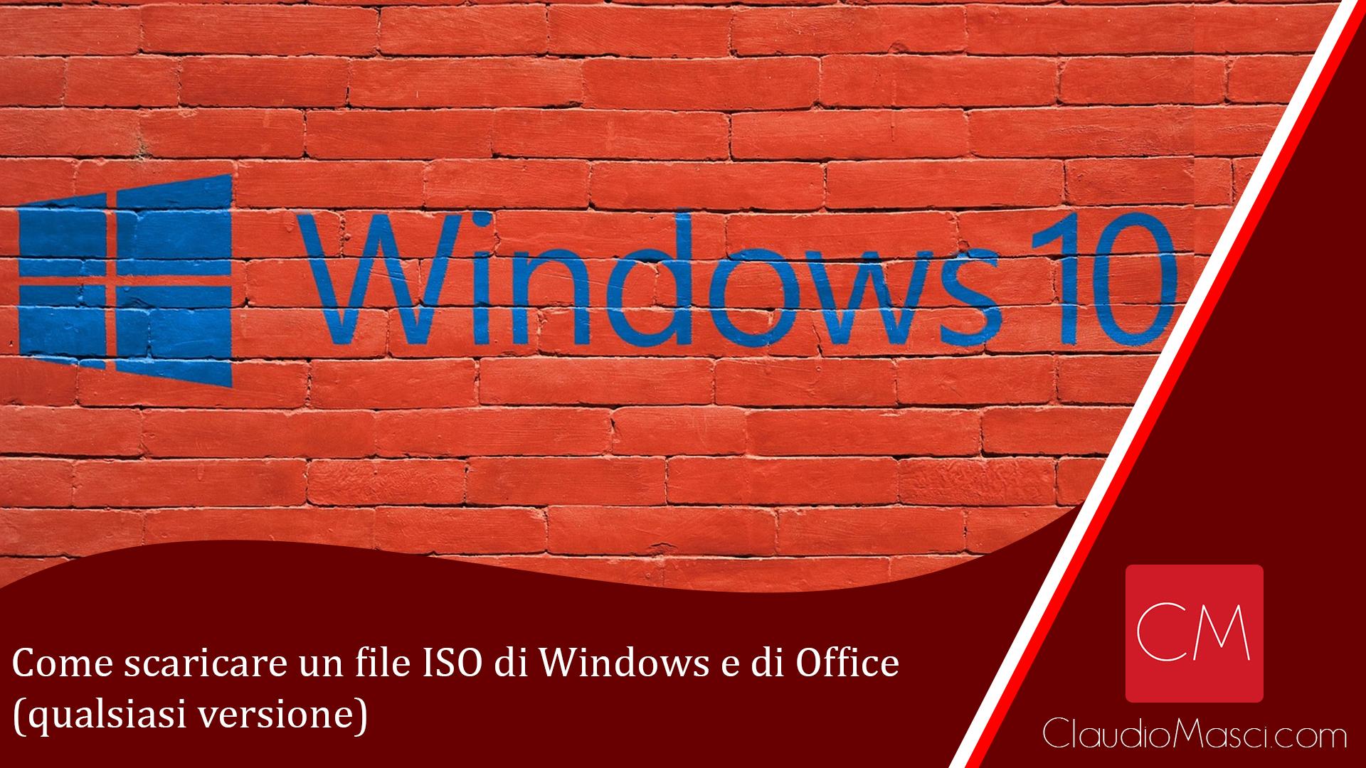 Come scaricare un file ISO di Windows e di Office (qualsiasi versione)