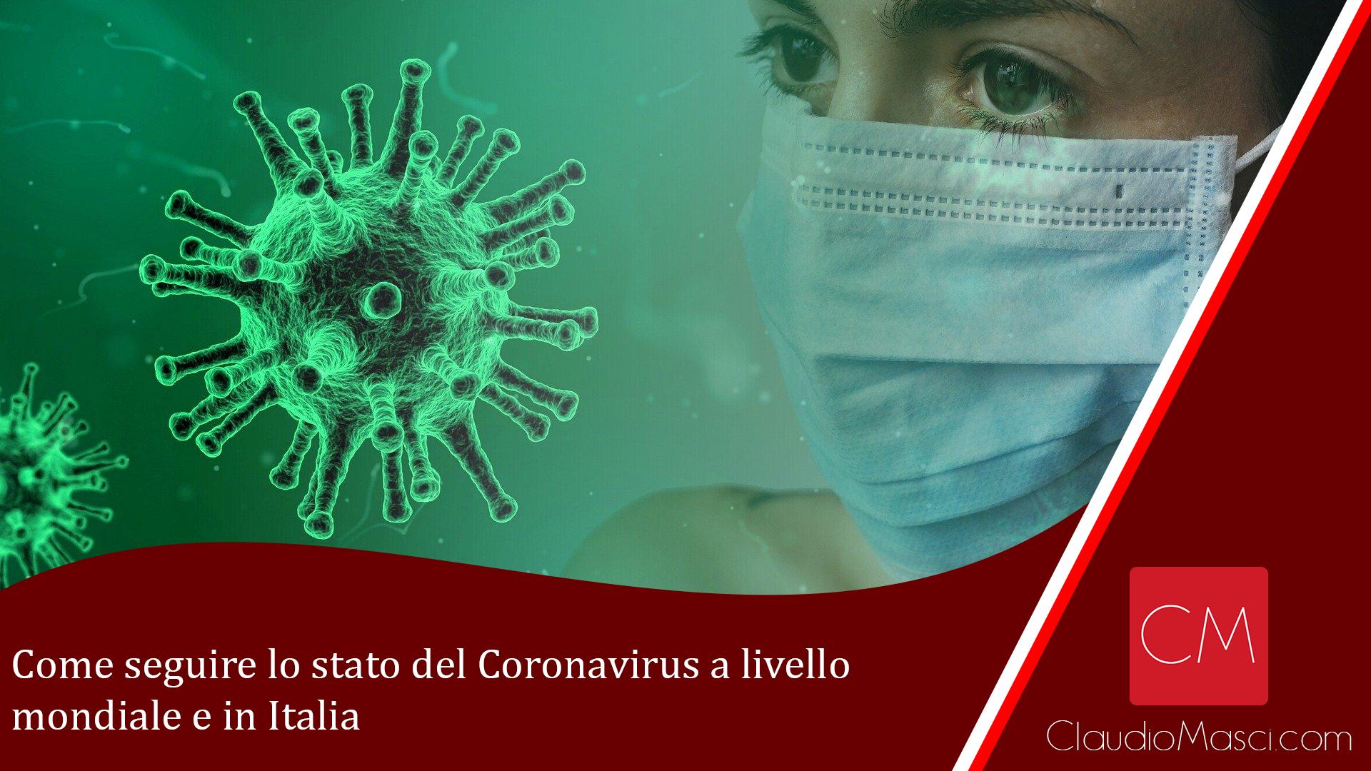 Come seguire lo stato del Coronavirus a livello mondiale e in Italia