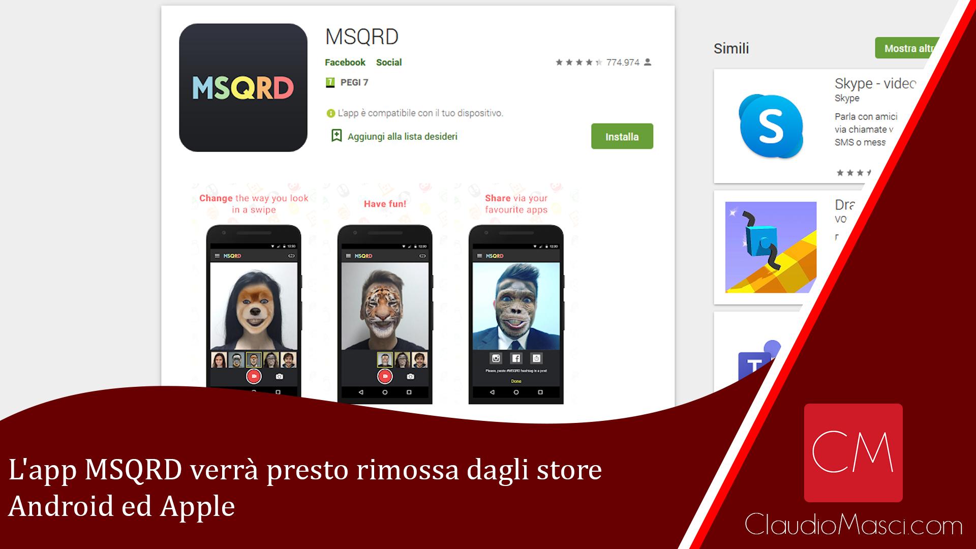 L'app MSQRD verrà presto rimossa dagli store Android ed Apple
