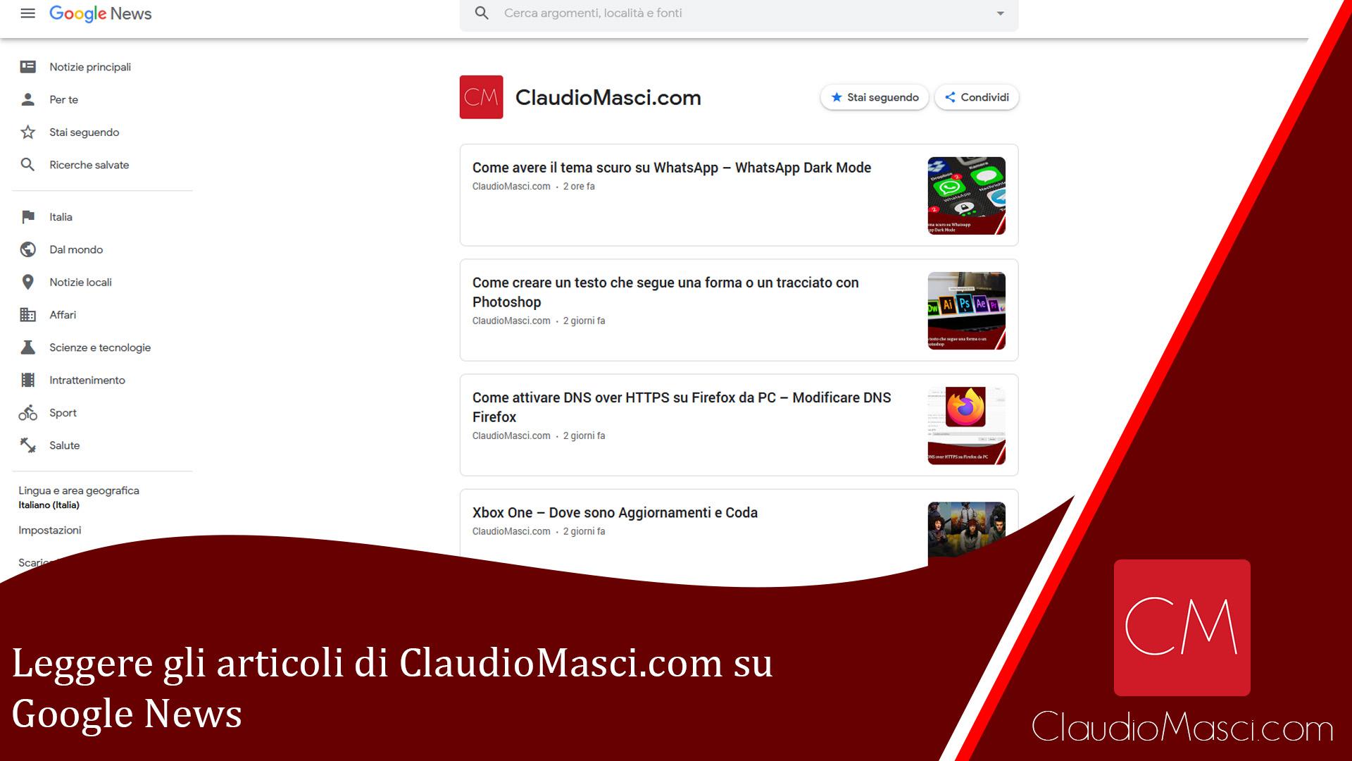 Leggere gli articoli di ClaudioMasci.com su Google News