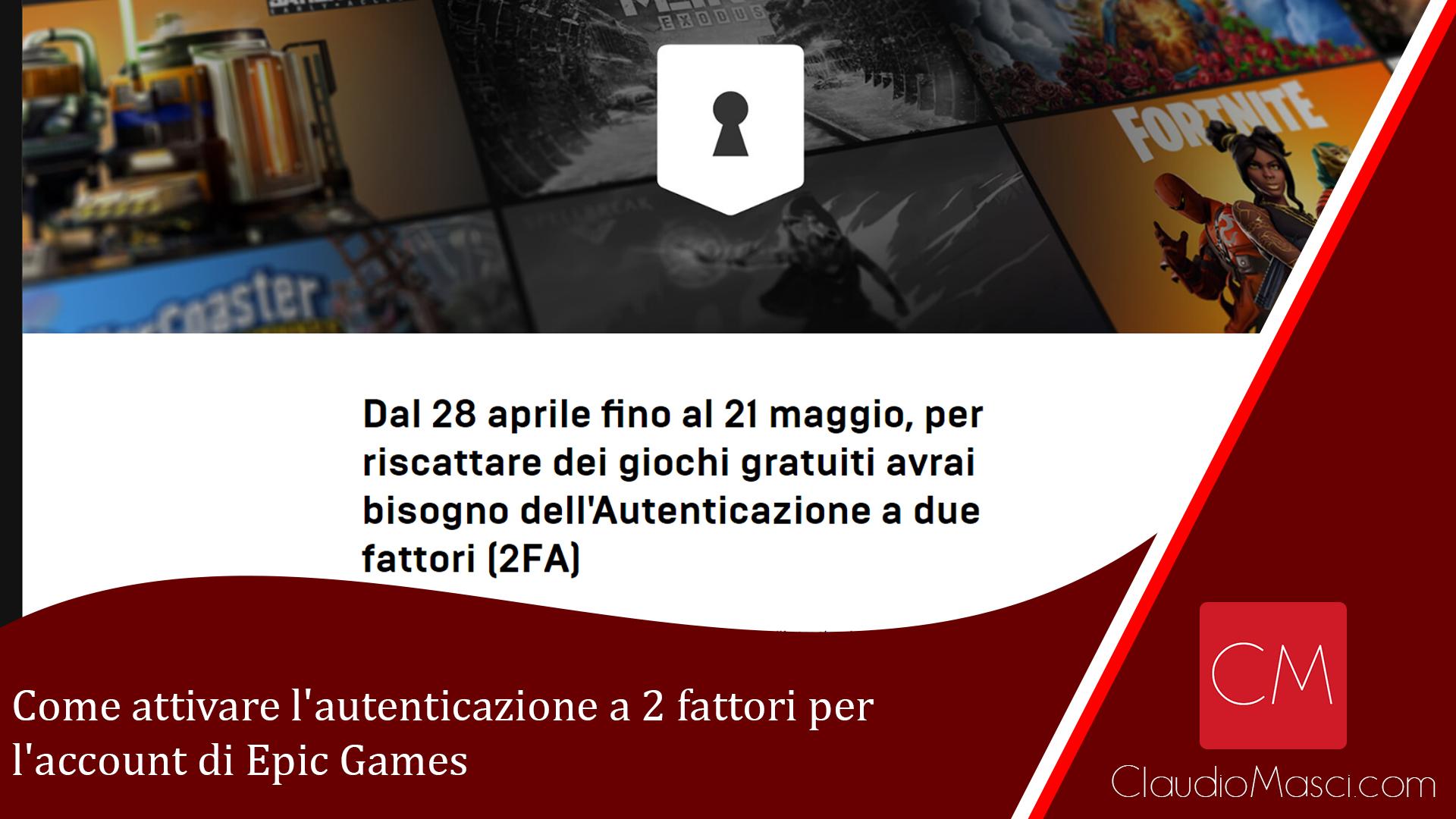 Come attivare l'autenticazione a 2 fattori per l'account di Epic Games