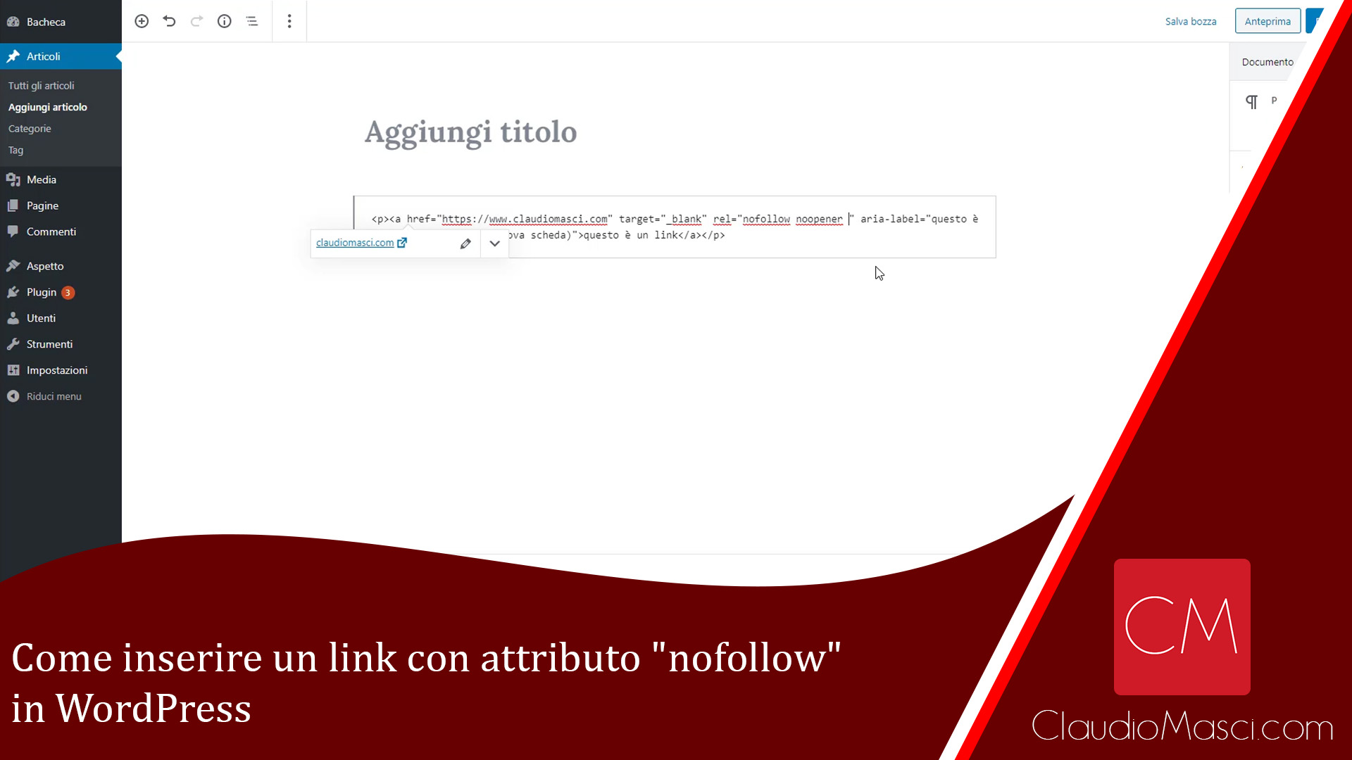 "Come inserire un link con attributo ""nofollow"" in WordPress"