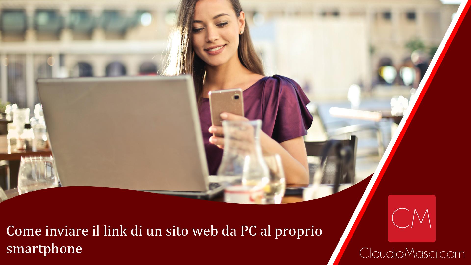 Come inviare il link di un sito web da PC al proprio smartphone