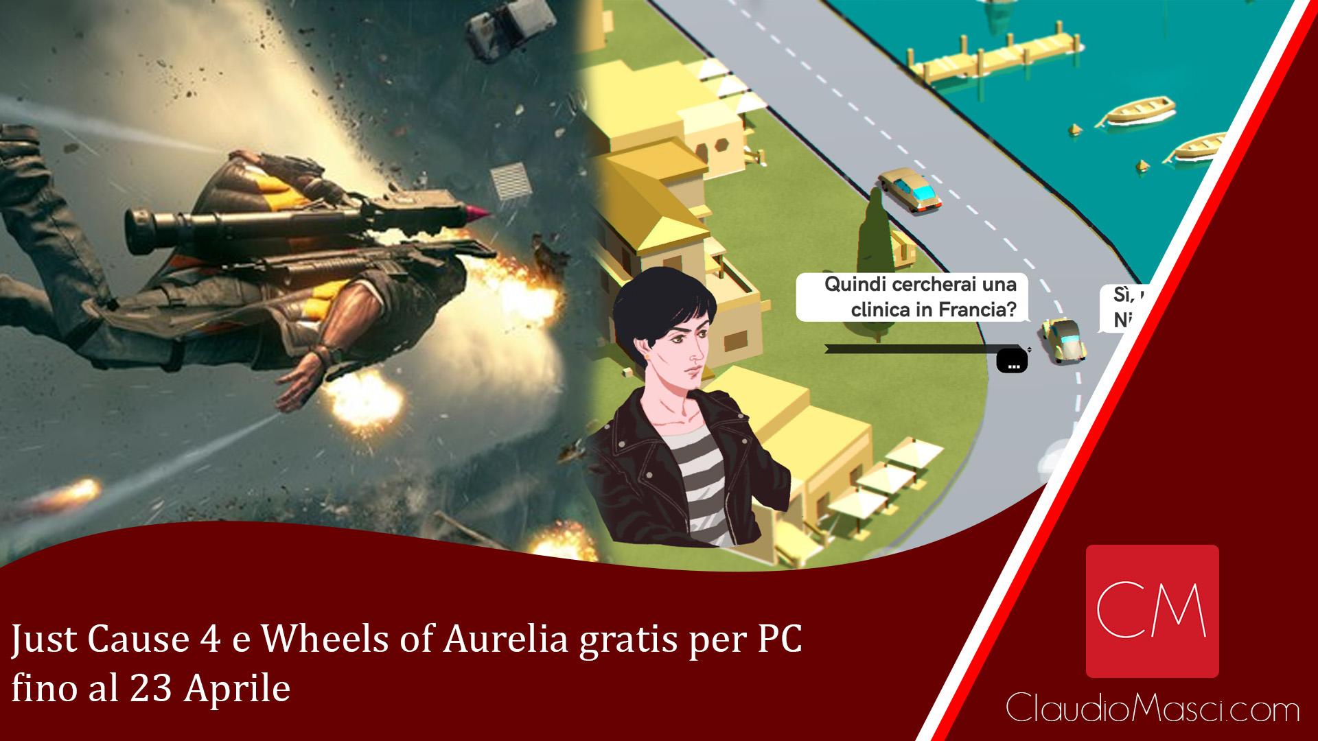 Just Cause 4 e Wheels of Aurelia gratis per PC fino al 23 Aprile