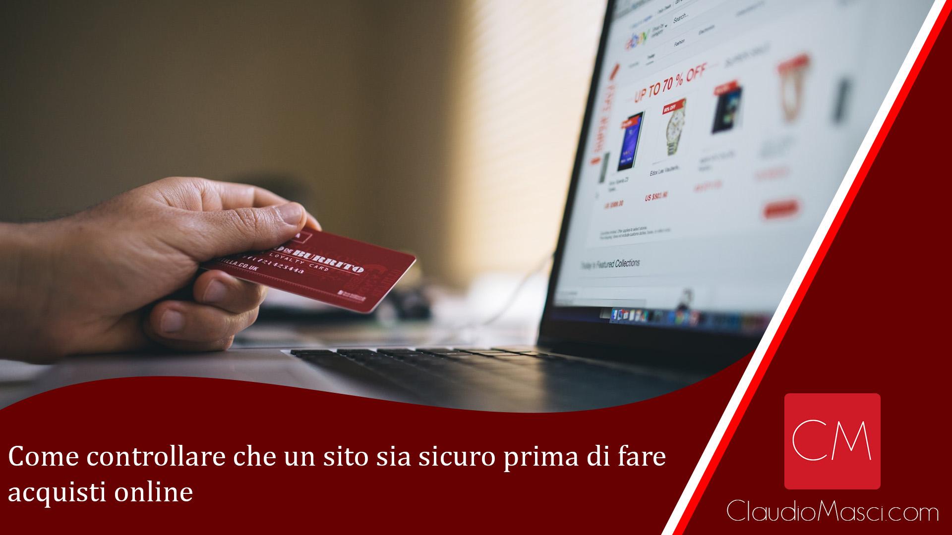 Come controllare che un sito sia sicuro prima di fare acquisti online