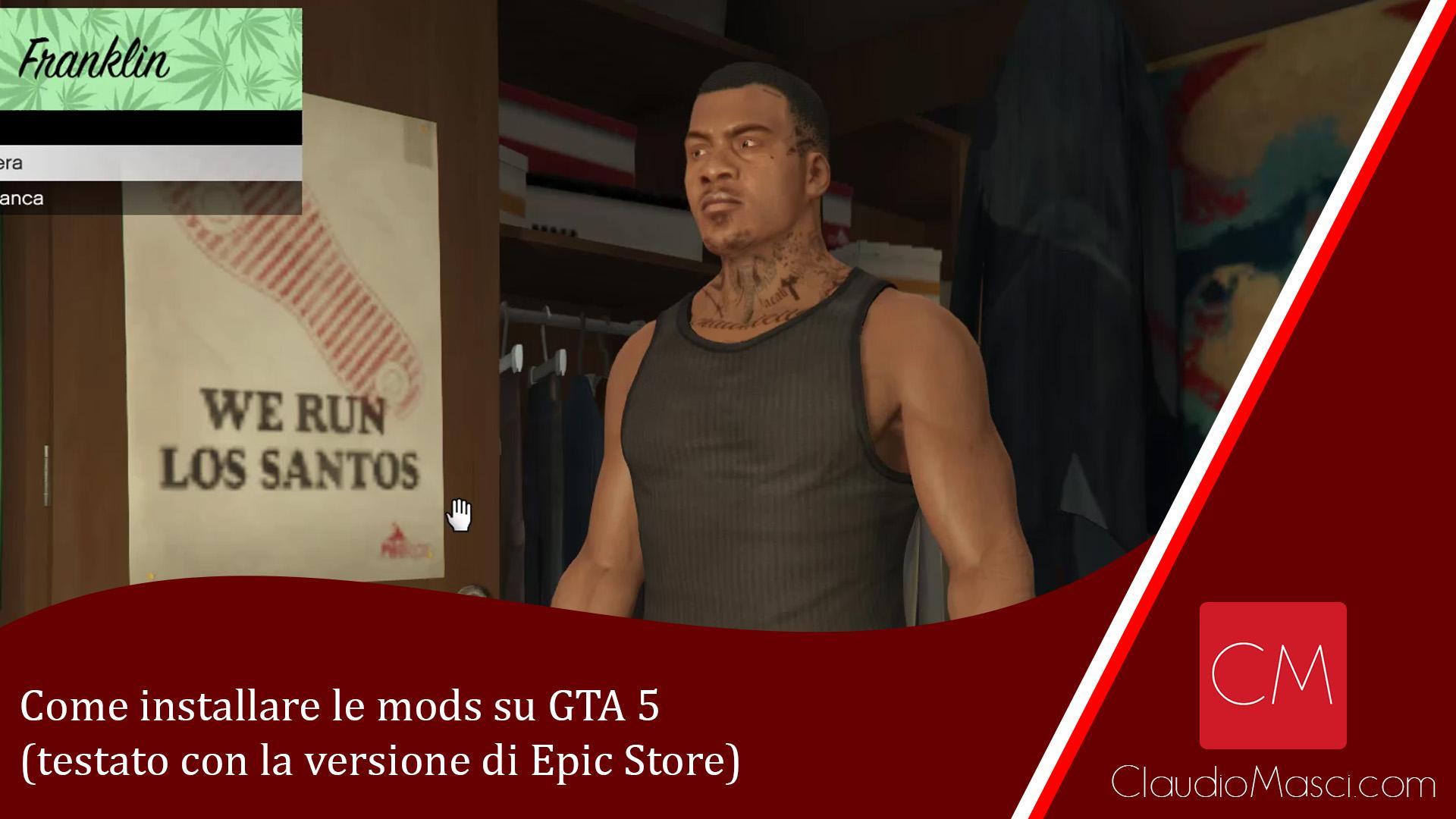 Come installare le mods su GTA 5 (testato con la versione di Epic Store)