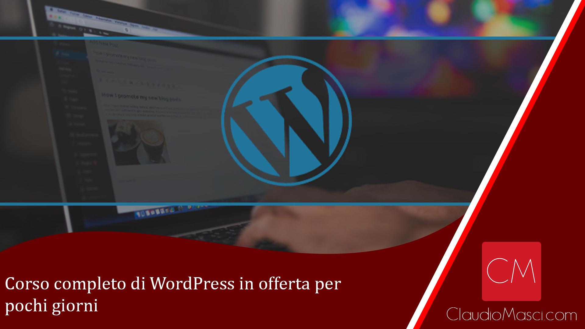 Corso completo di WordPress in offerta per pochi giorni