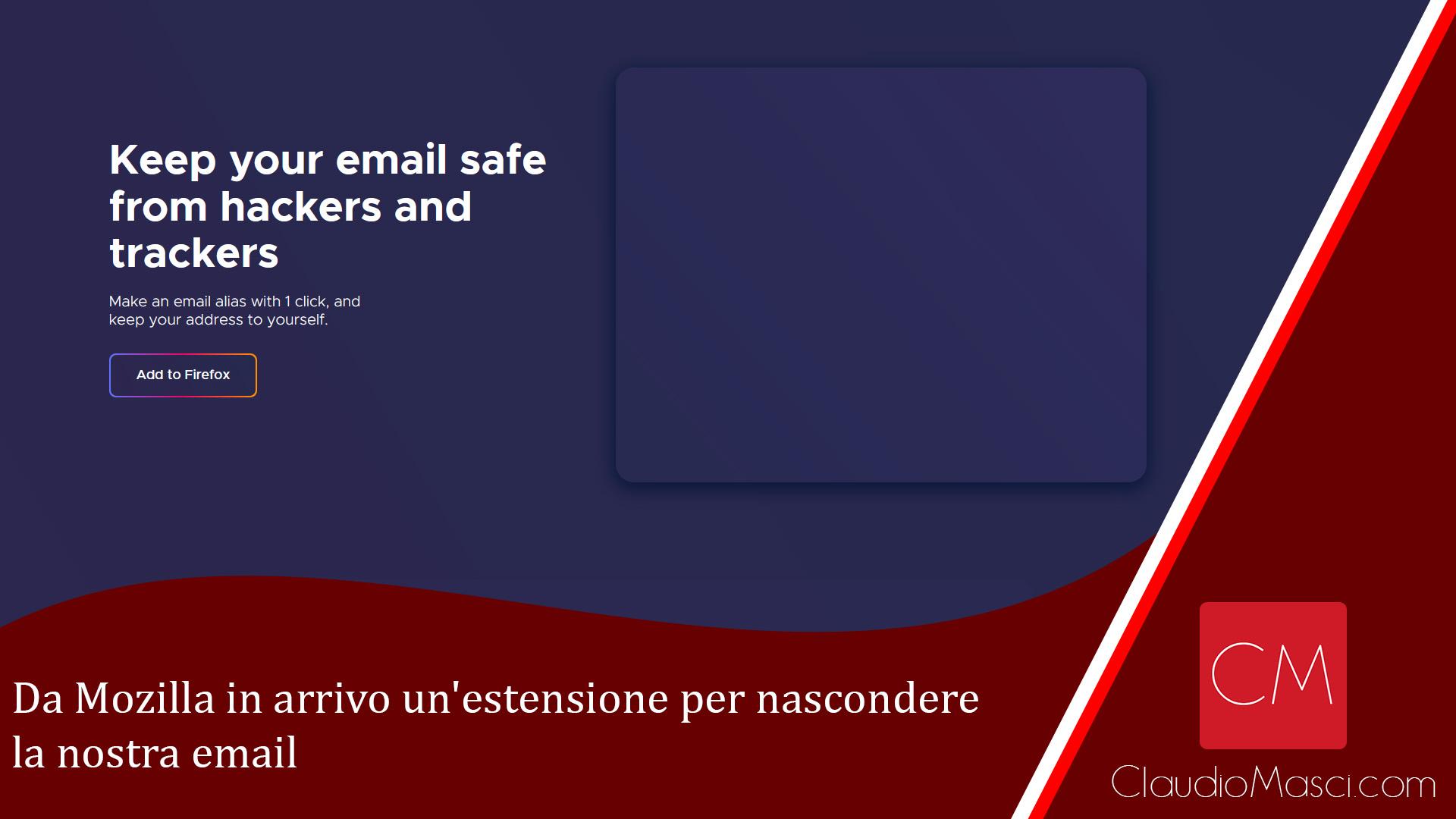 Da Mozilla in arrivo un'estensione per nascondere la nostra email