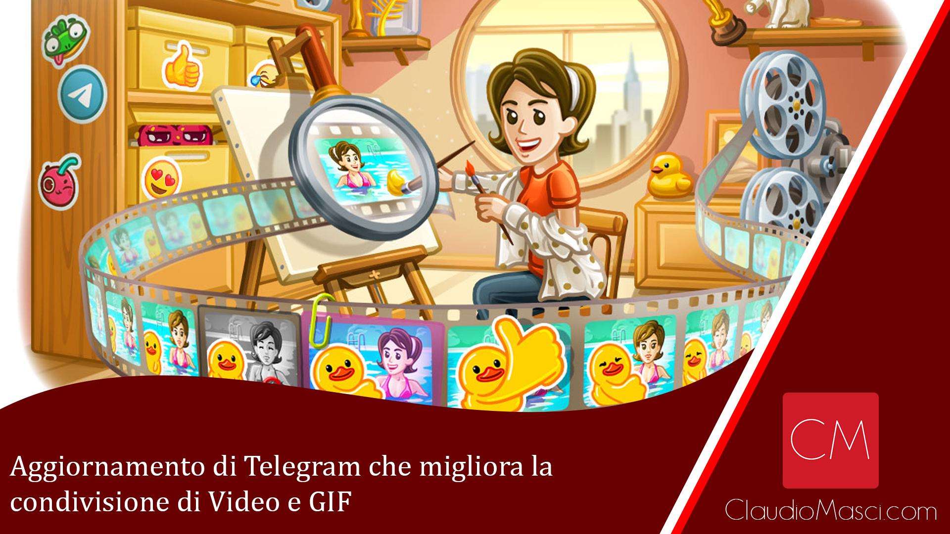 Aggiornamento di Telegram che migliora la condivisione di Video e GIF