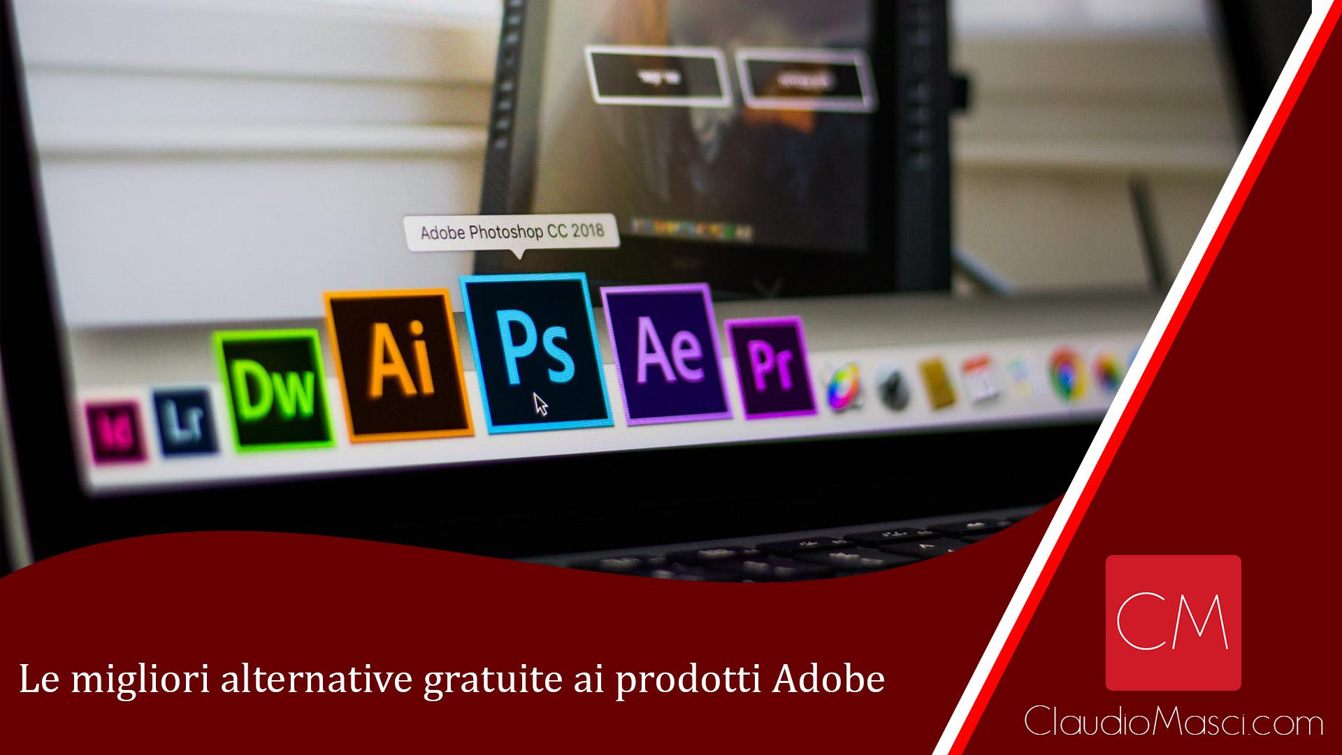 Le migliori alternative gratuite ai prodotti Adobe