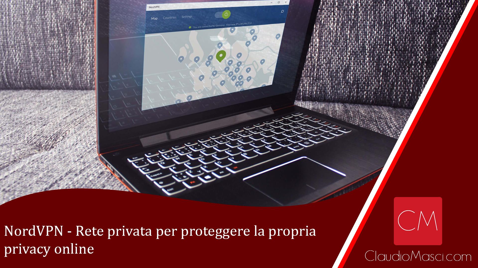 NordVPN – Rete privata per proteggere la propria privacy online